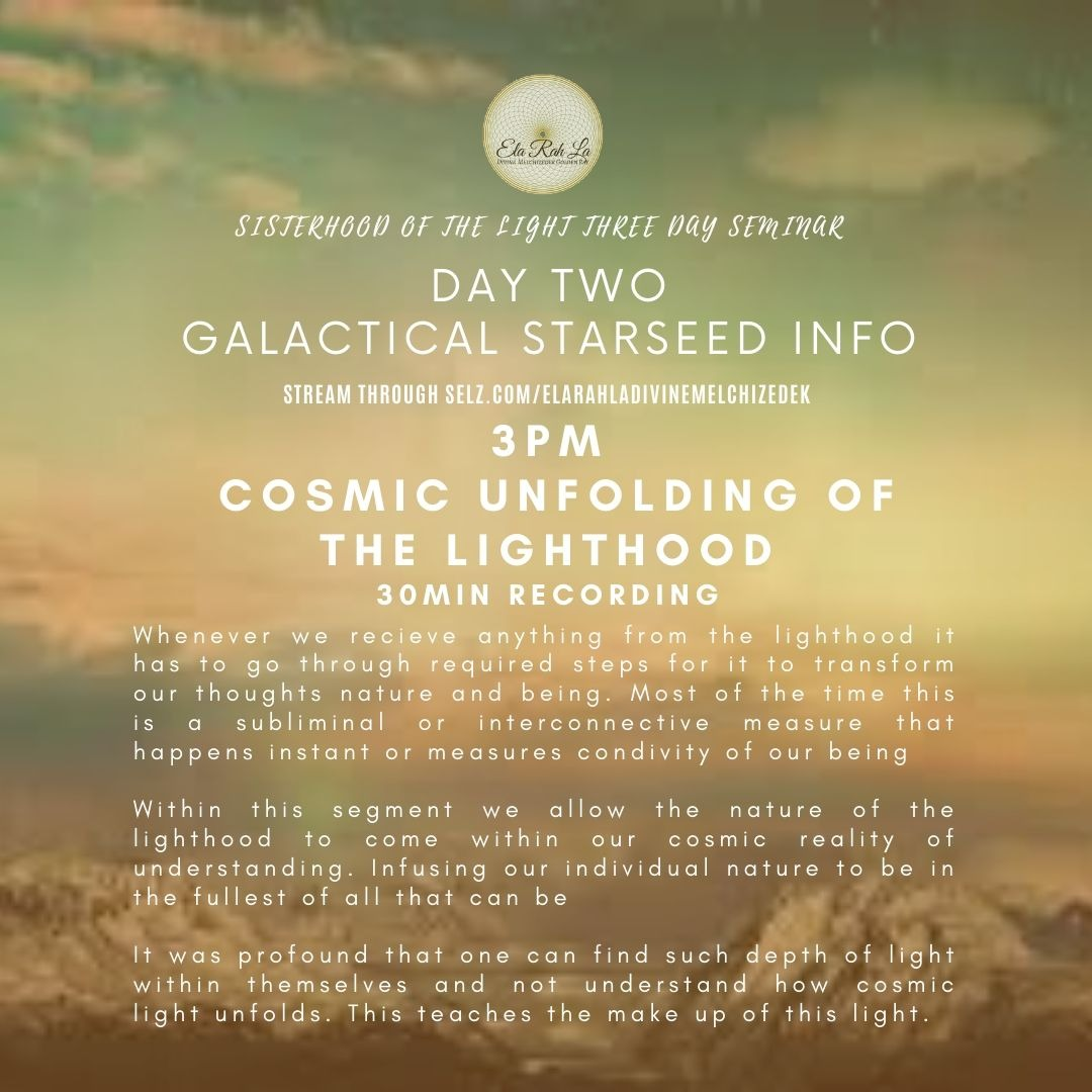 Cosmic Unfolding of the Lighthood (Sisterhood of Light Conference 2020)