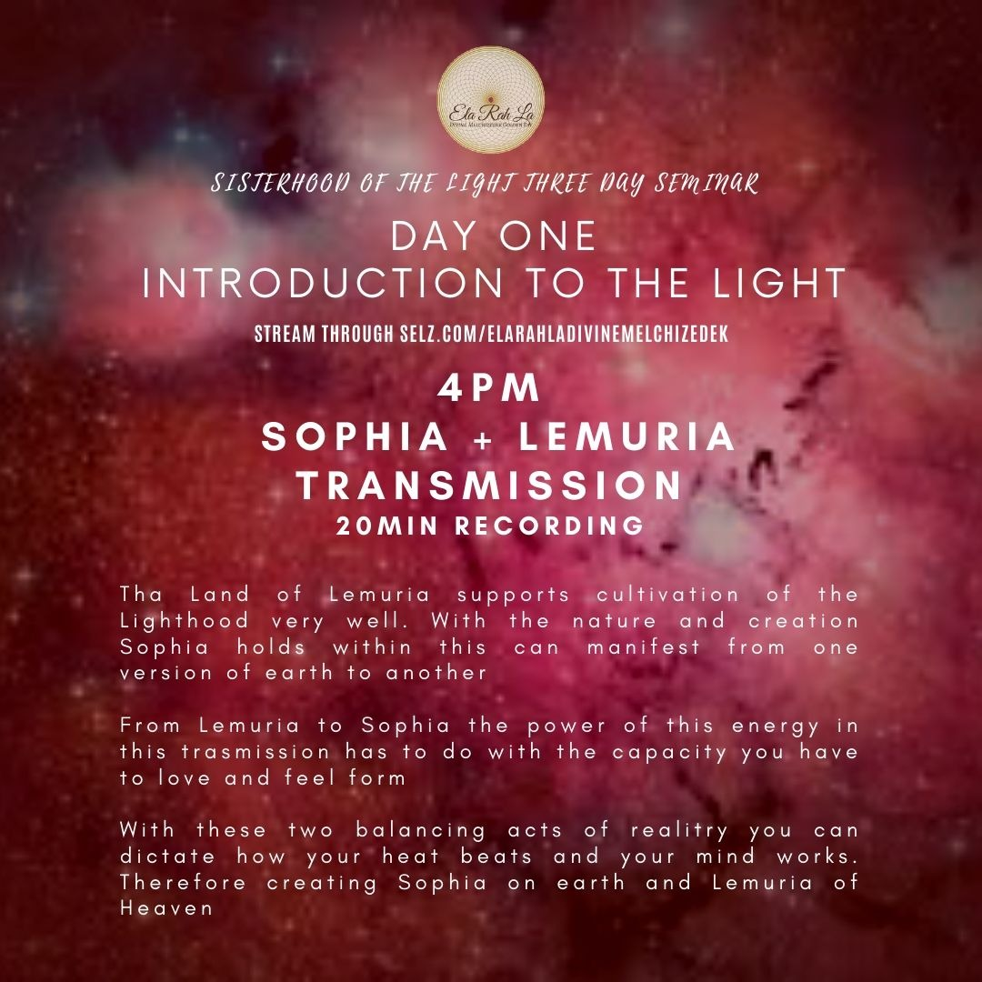 Sophia + Lemuria Transmission (Sisterhood of the Light Conference 2020)