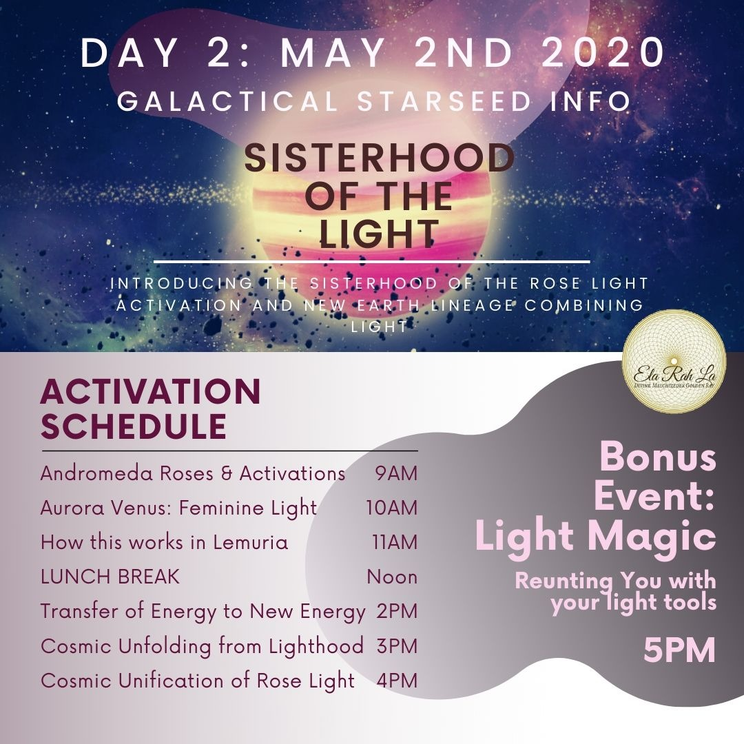 Sisterhood of the Light - Day Two: Galactical Starseed Info [Streaming Option]