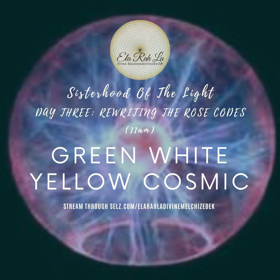 [Green White Yellow] Cosmic Soul (Sisterhood of the Light Conference 2020)