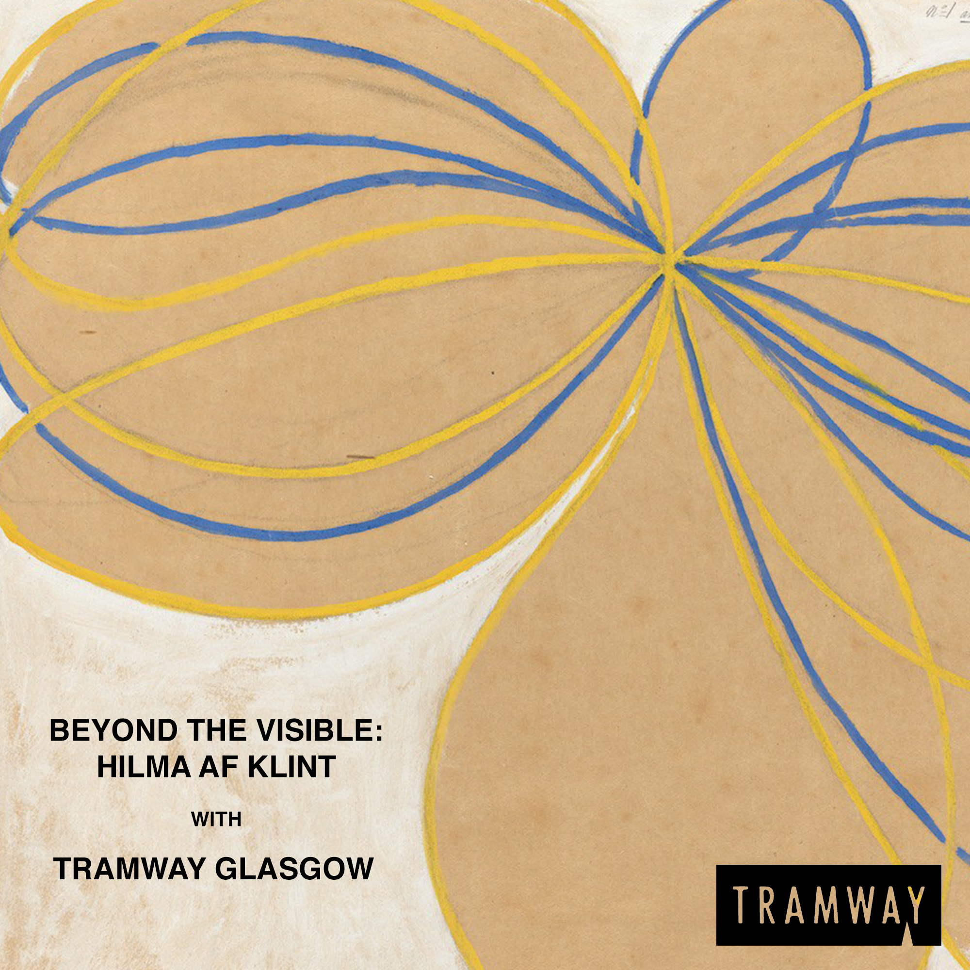 Beyond the Visible: Hilma af Klint with Tramway Glasgow