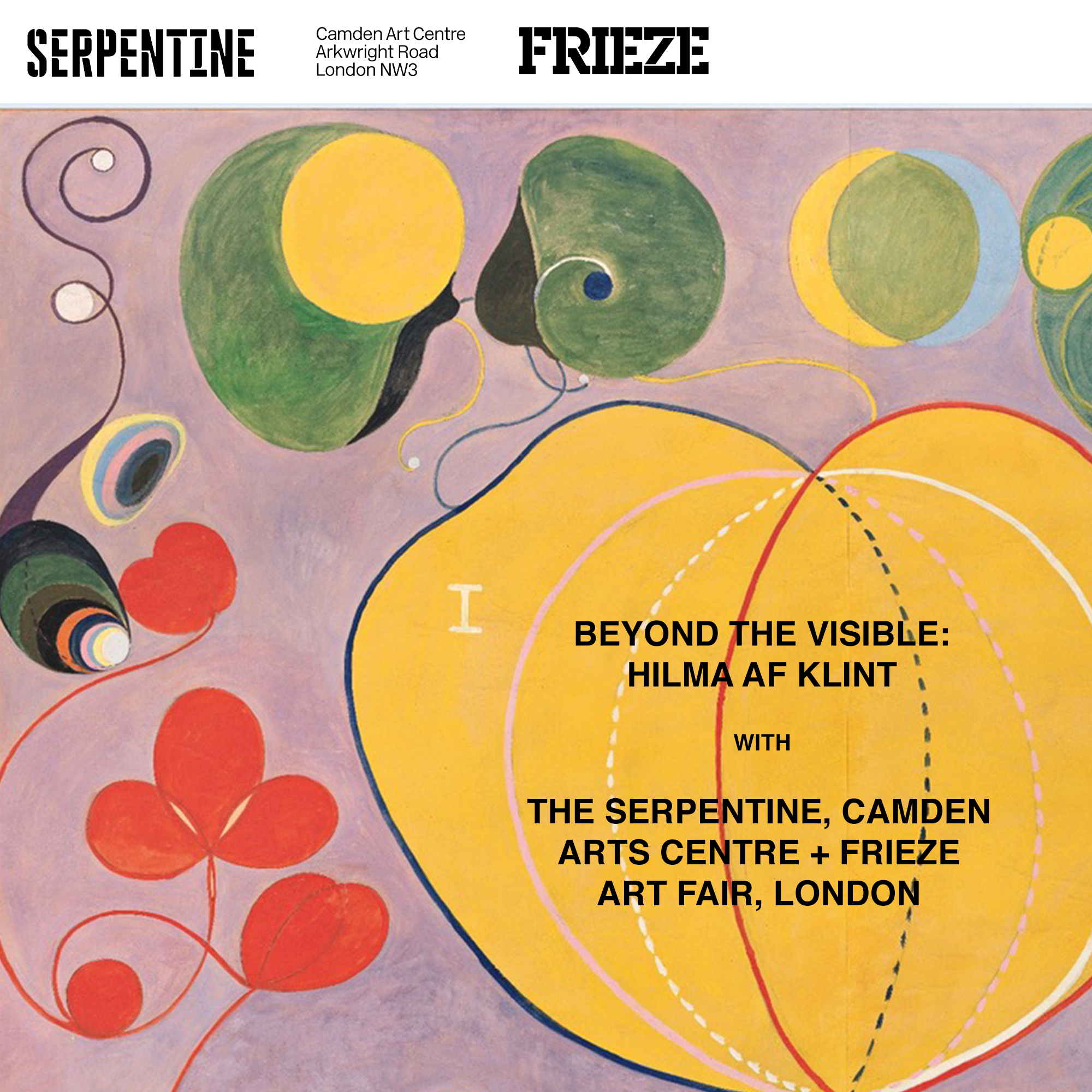 Beyond the Visible: Hilma af Klint with The Serpentine, Camden Arts Centre and Frieze London