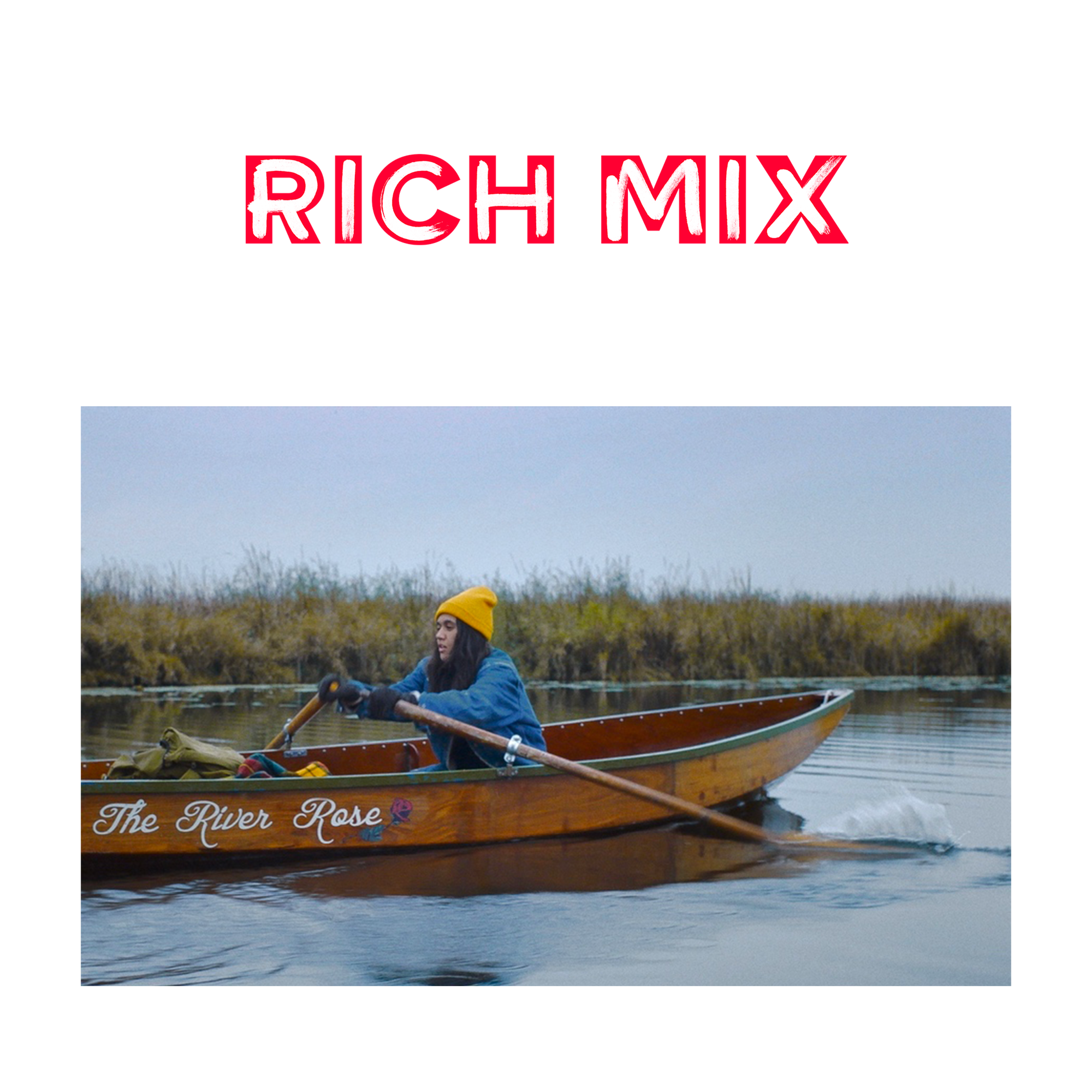 Once Upon A River at Rich Mix