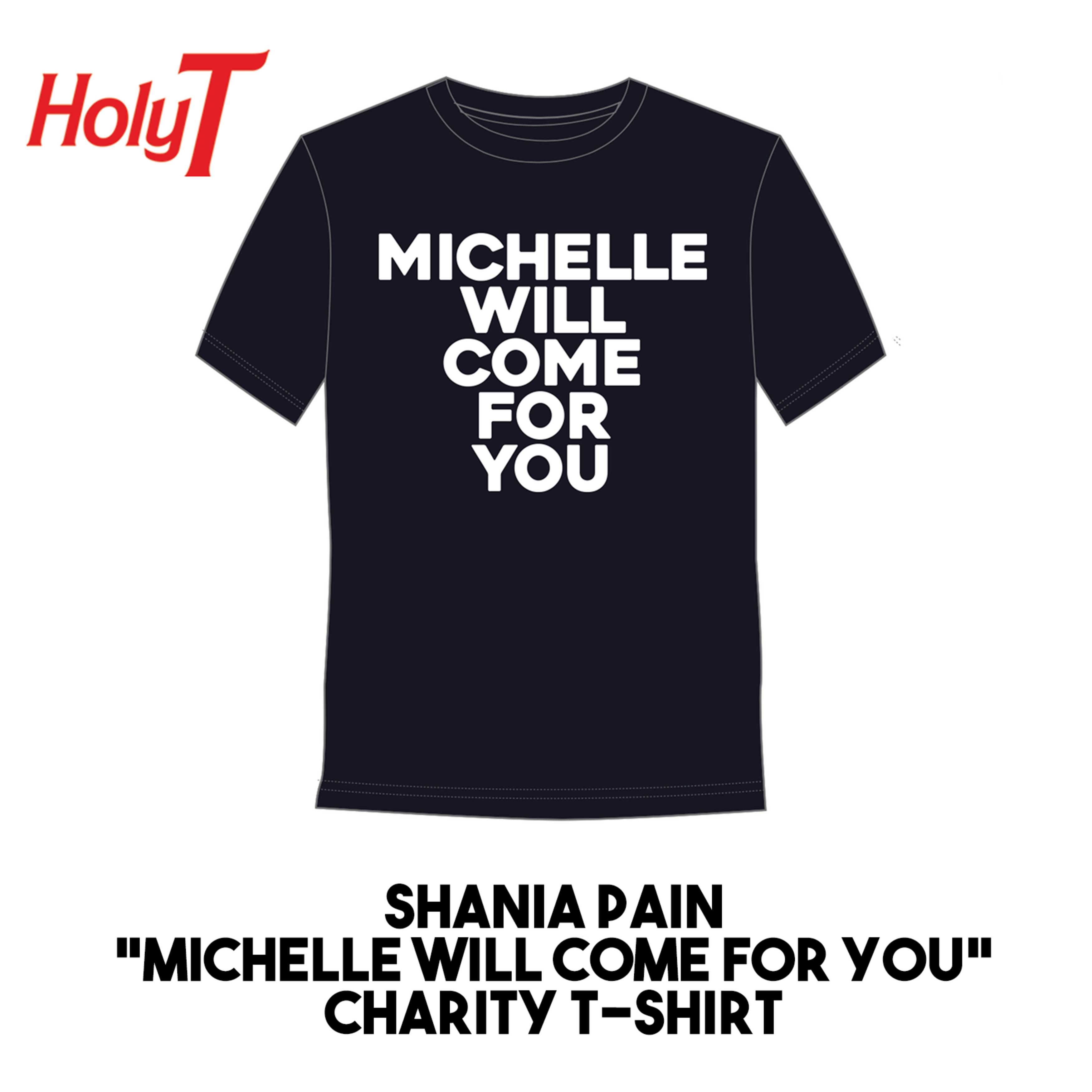 Michelle Will Come For You Black T Shirt