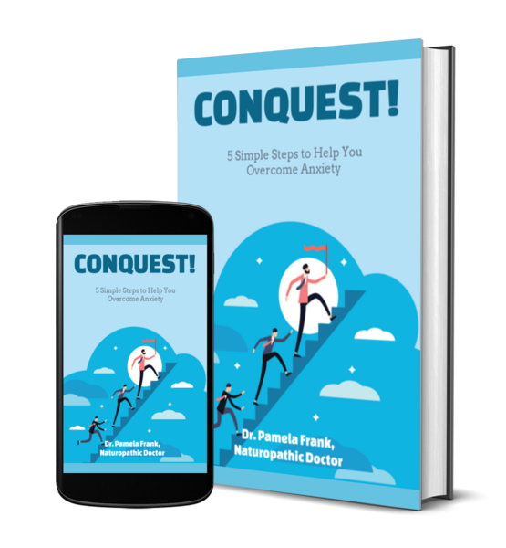 Conquest!  5 Simple Steps to Help You Overcome Your Anxiety