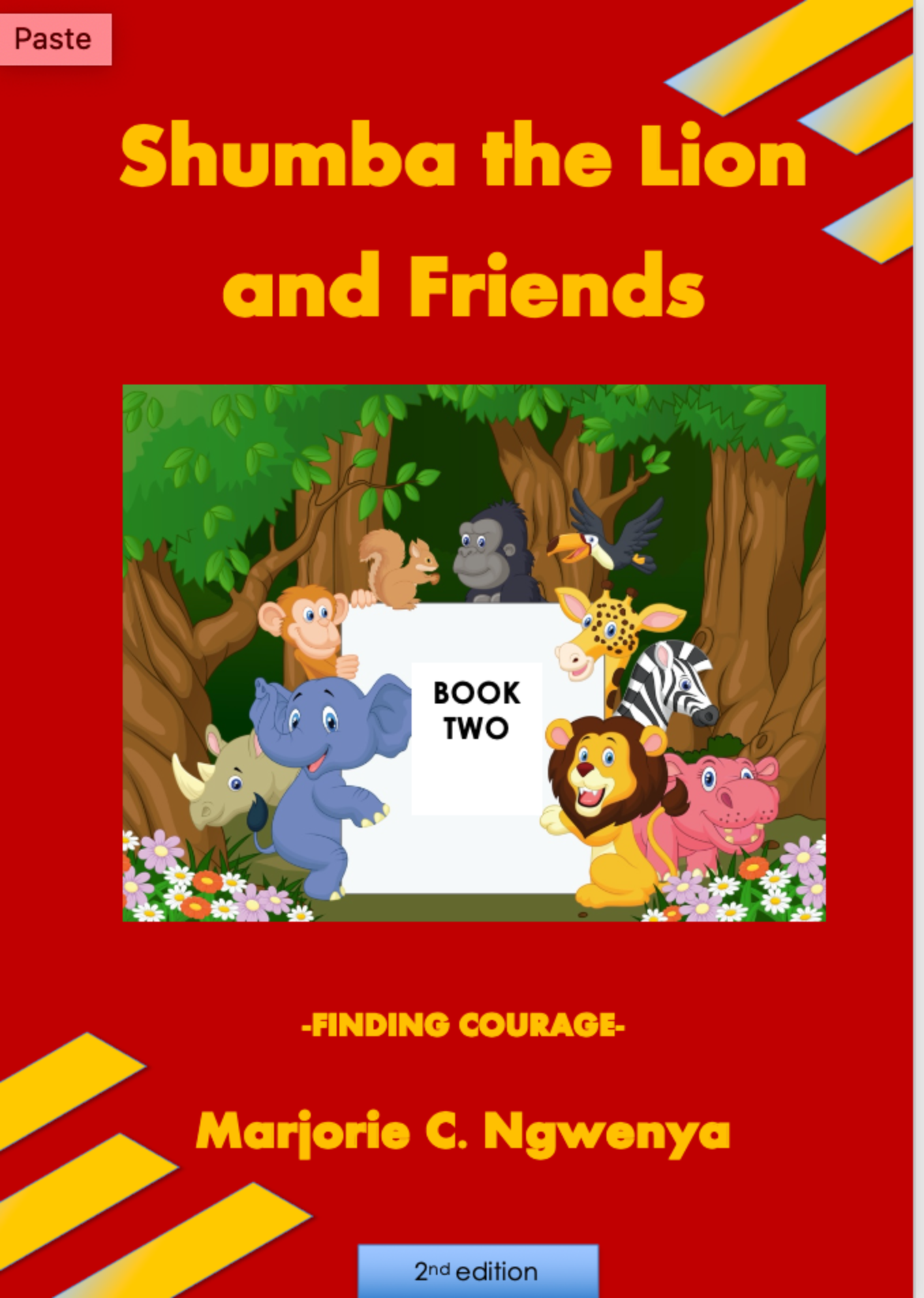 Shumba the Lion and Friends: Book 2 - Finding Courage