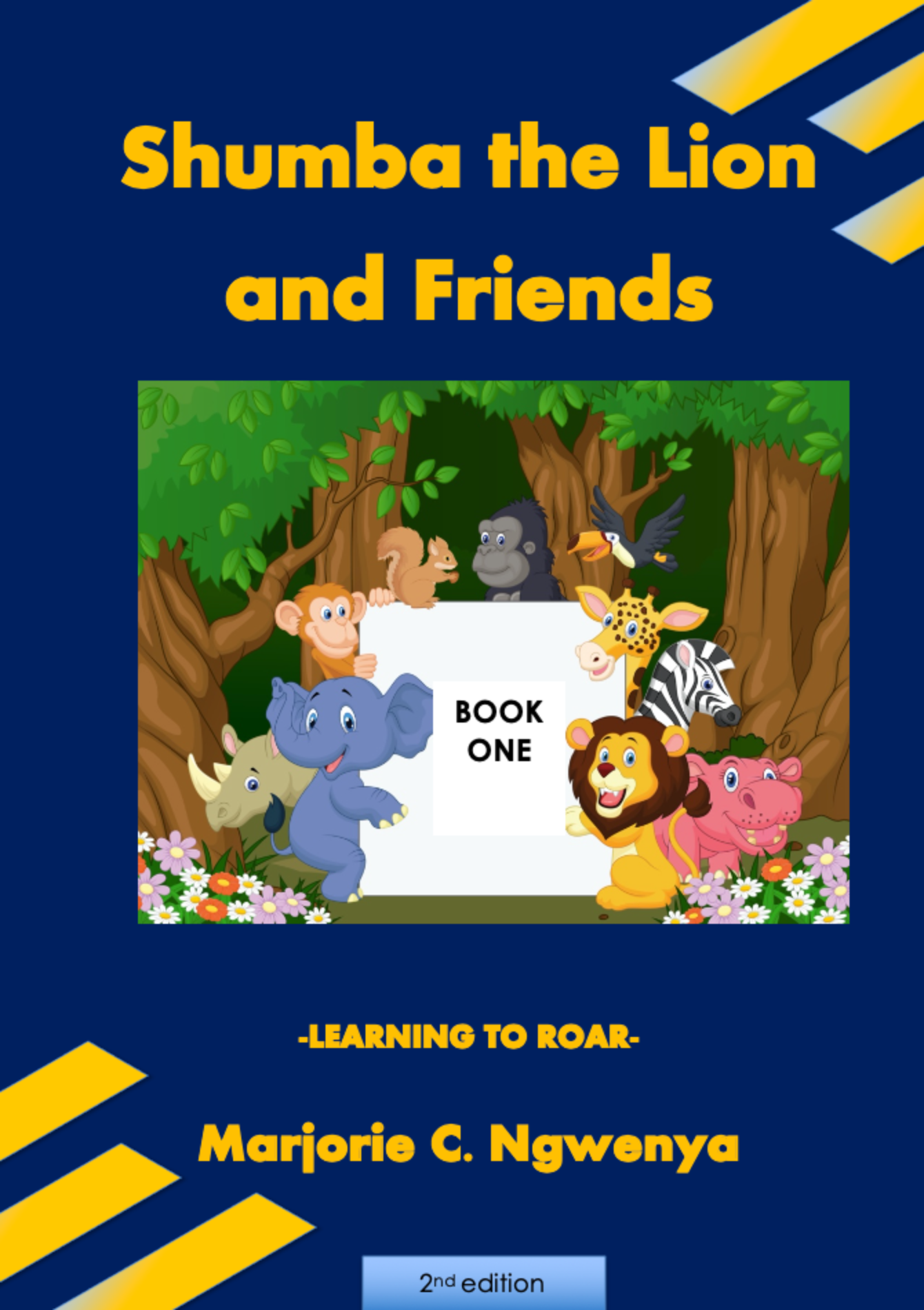Shumba the Lion and Friends: Book 1 - Learning to Roar