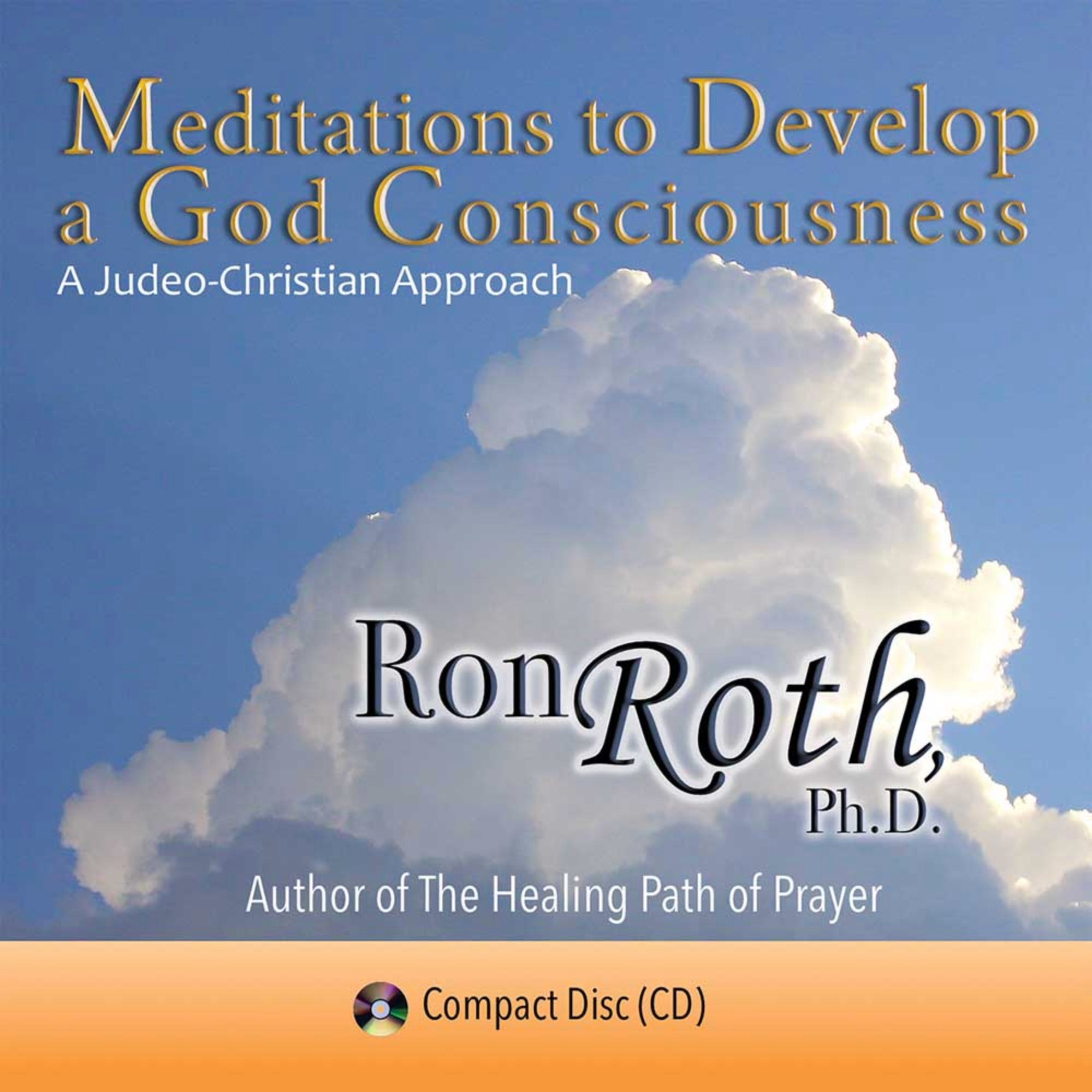 Meditations To Develop A God Consciousness