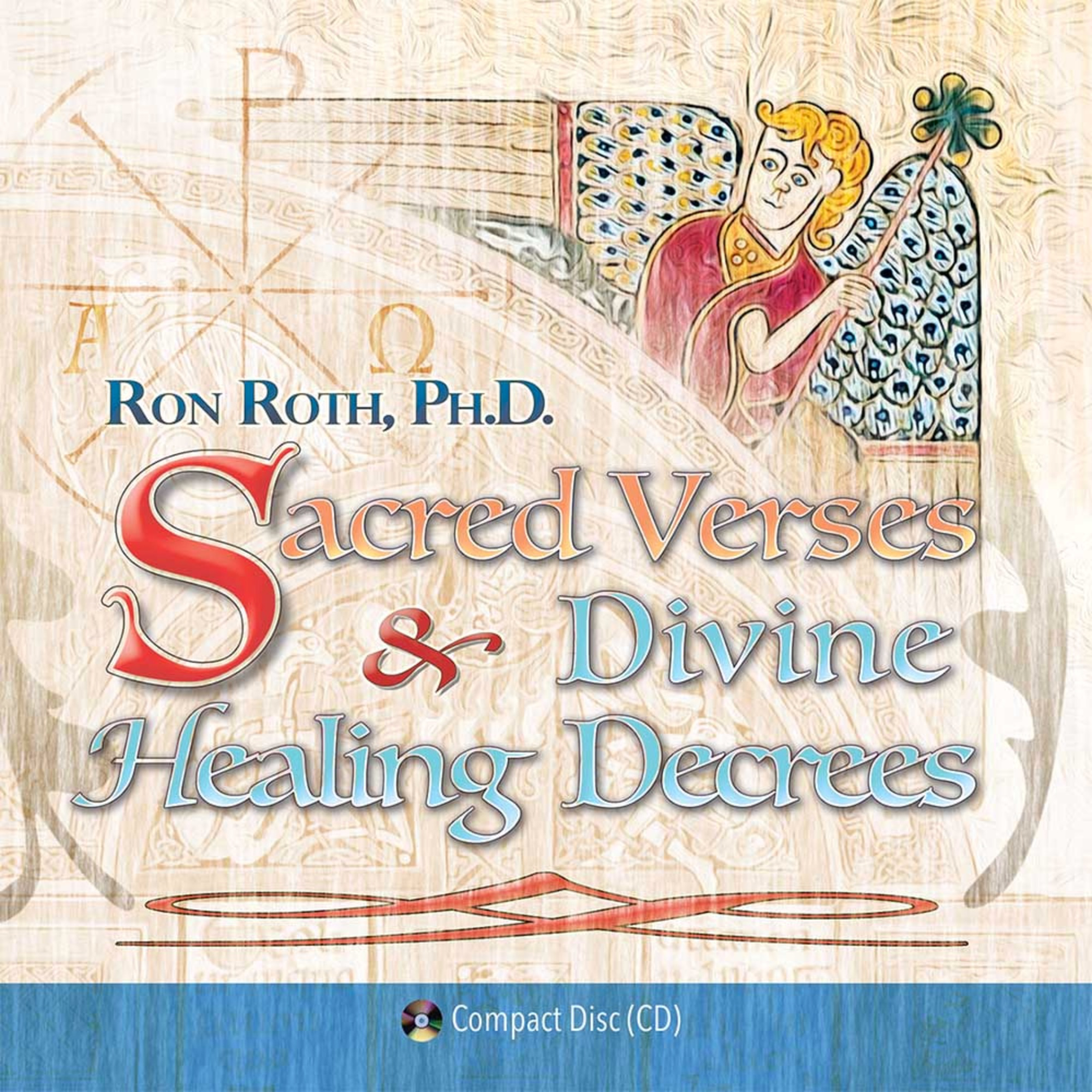Sacred Verses and Divine Healing Decrees