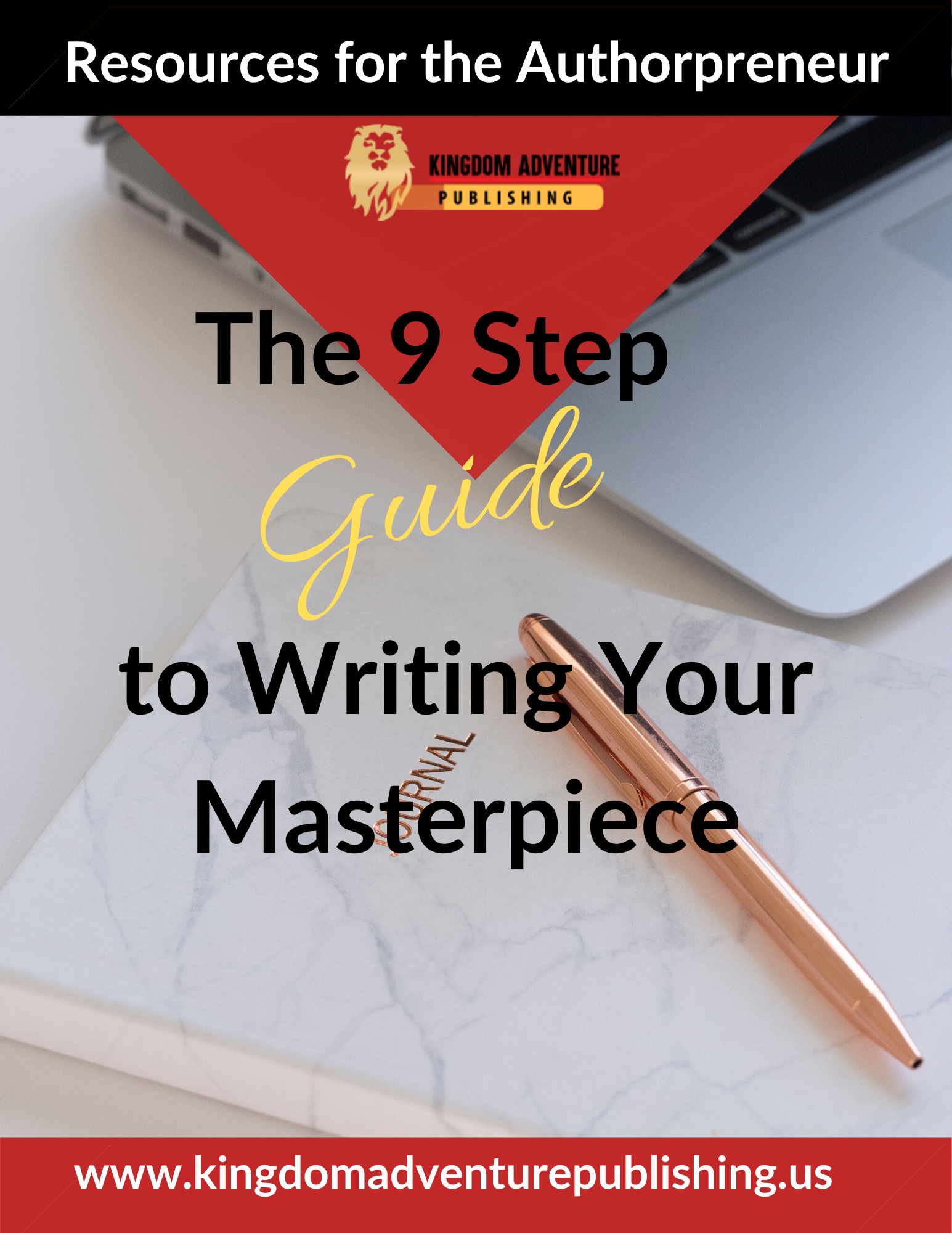 The 9 Step Guide to Writing Your Masterpiece
