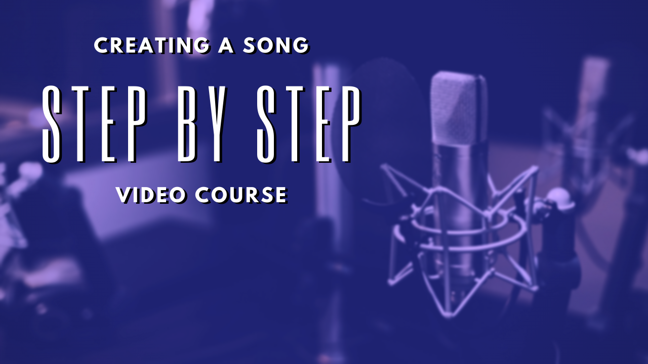 Creating A Song: Step by Step 2.0