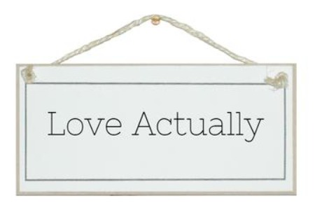 Love Actually wooden sign