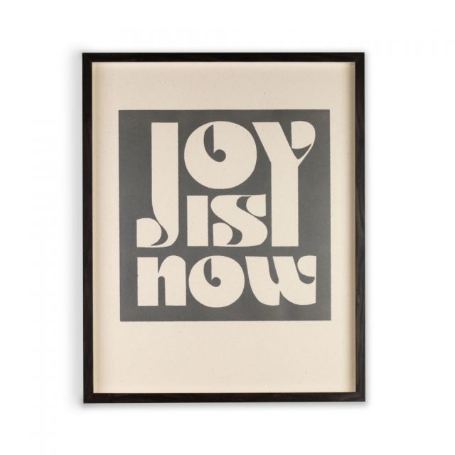 Joy Is Now Print - Collection Only