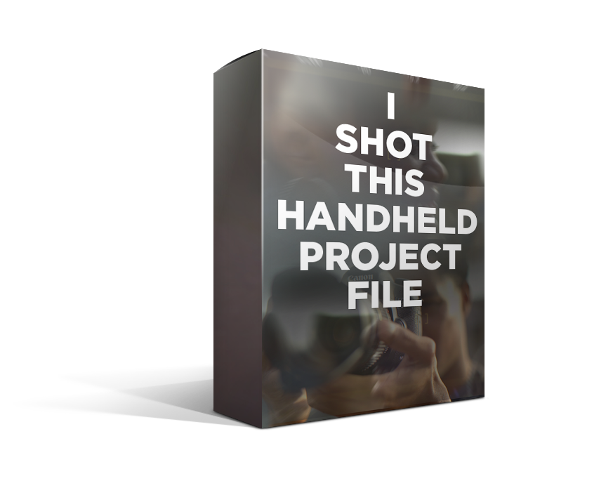 I Shot This Handheld Project File