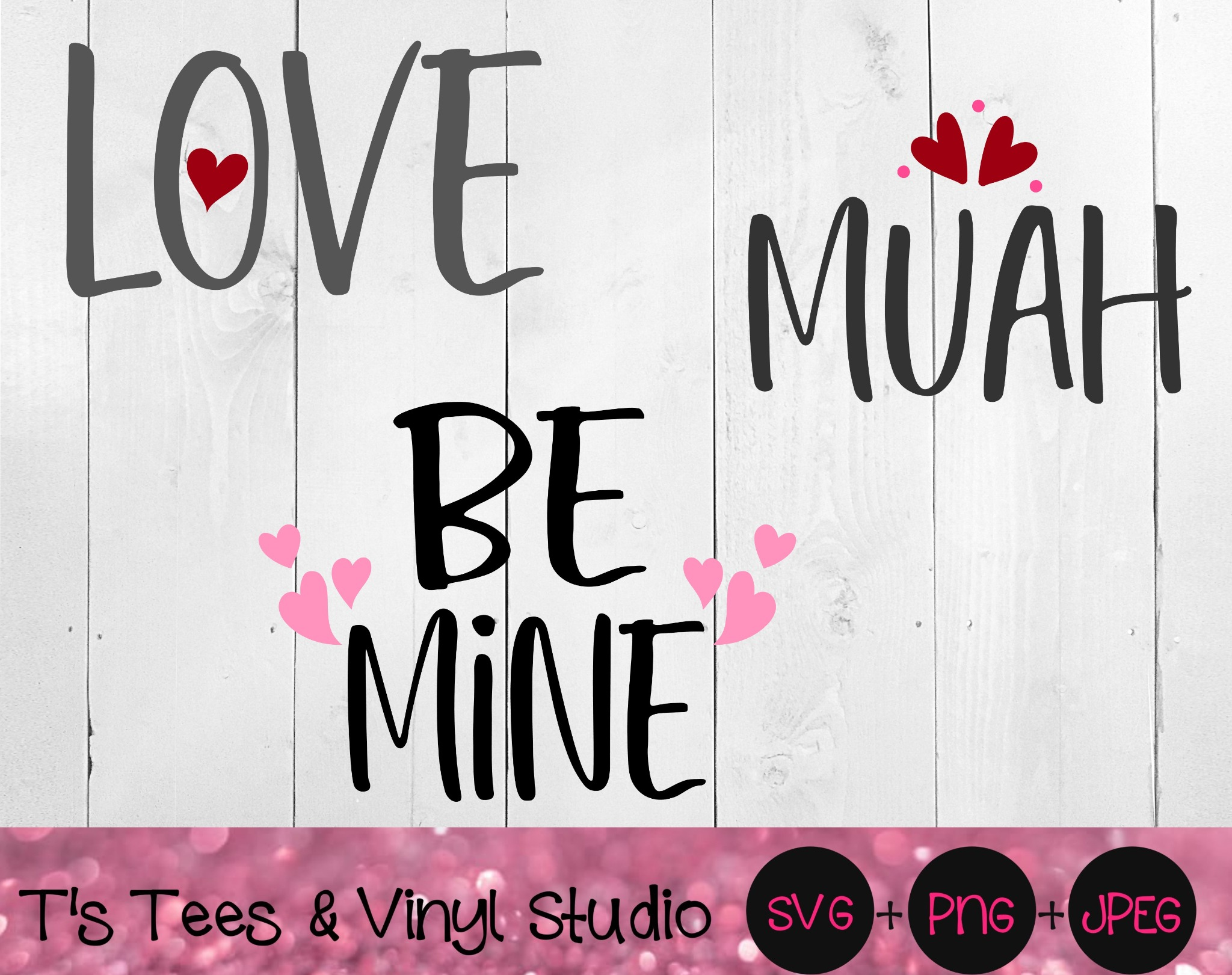 Valentine's Day, Love Svg, Muah Png, Be Mine, Perfect For Wood Block Signs, Happy Valentine's, Lover