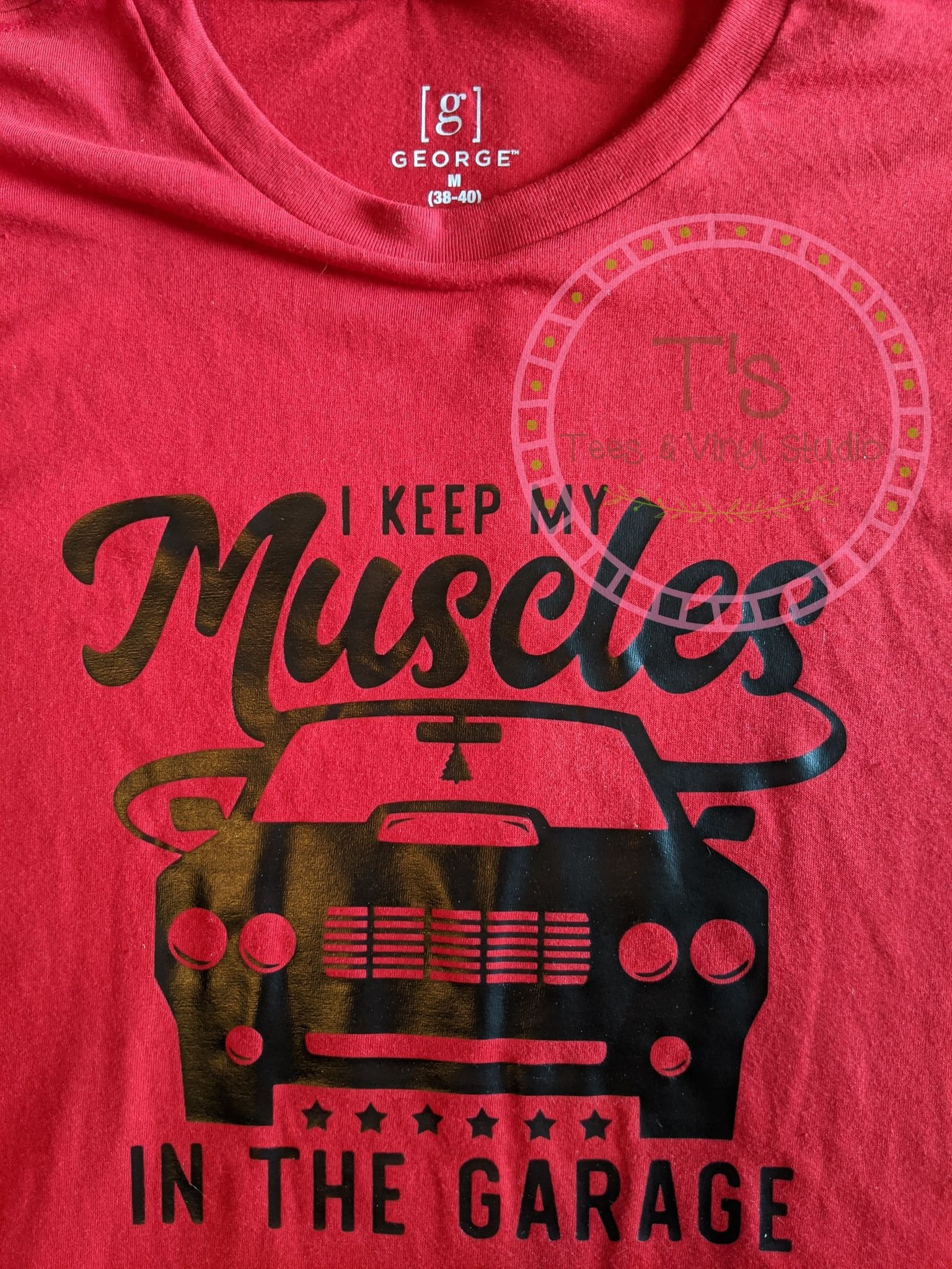 Medium - I Keep My Muscles In The Garage T-Shirt