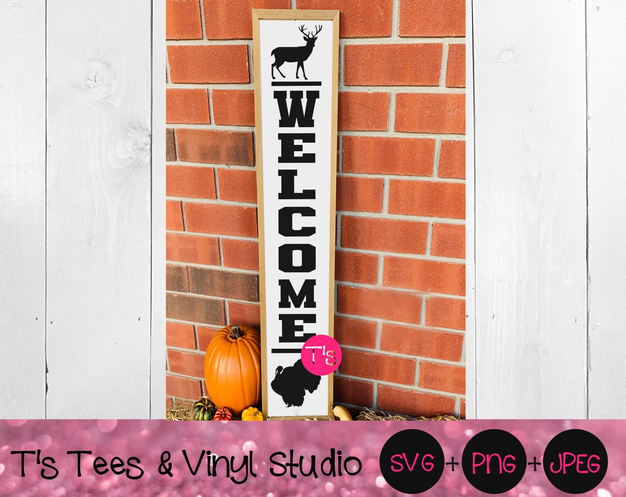 Welcome Svg, Porch Sign Svg, Welcome Porch Sign Svg, Vertical Welcome Sign Svg, Welcome Deer Turkey