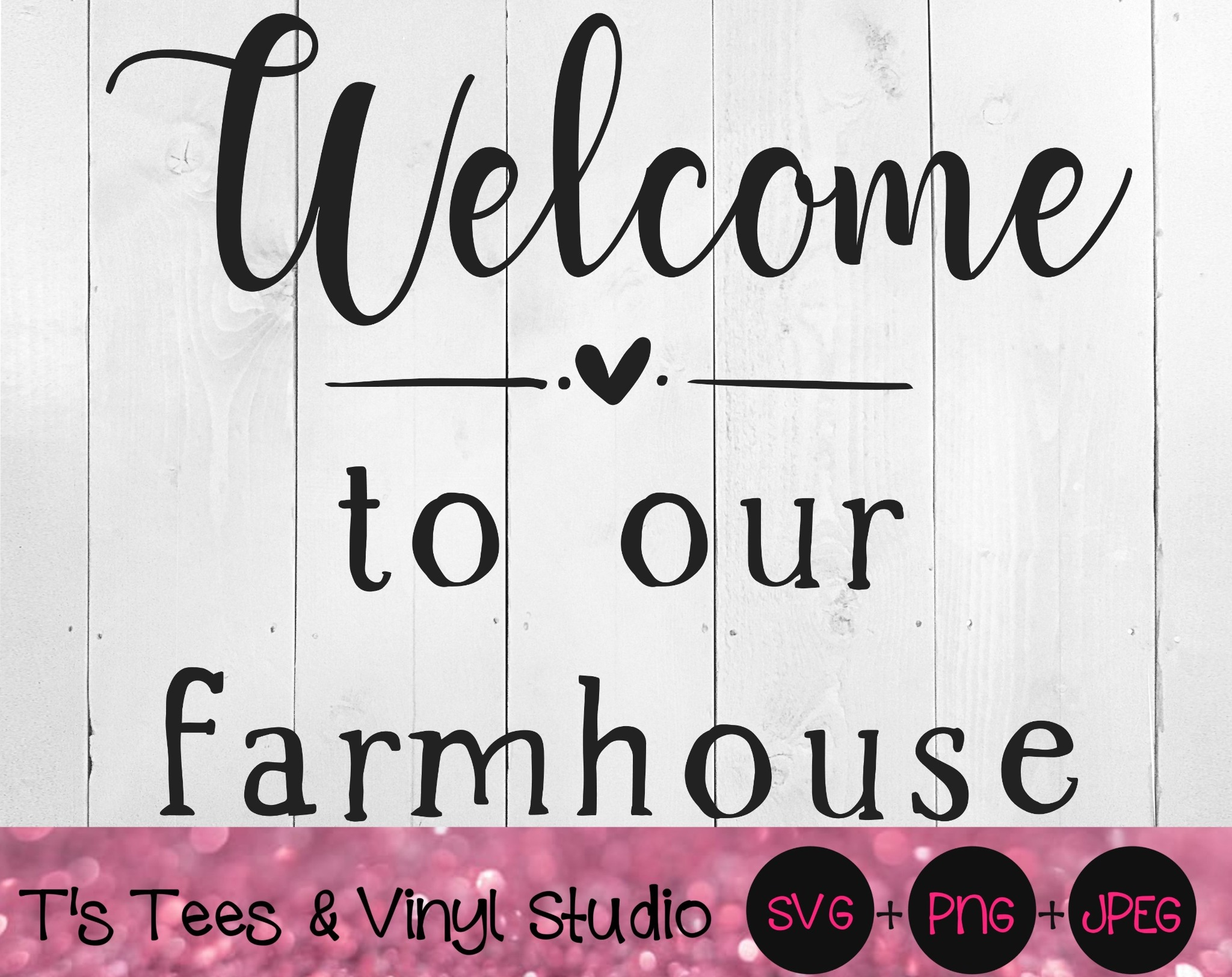 Welcome To Our Farmhouse Svg, Welcome Svg, Farmhouse Svg, Farm Svg, Sign Svg, Country Svg, Welcome
