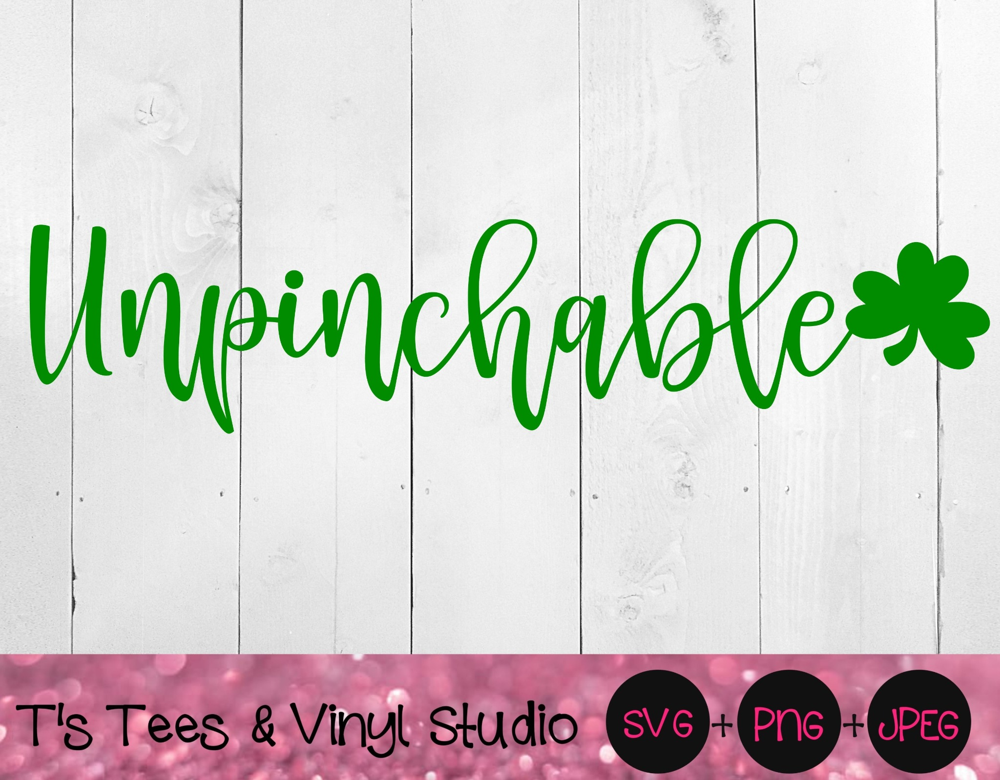 Unpinchable svg, Pinch Me svg, Can't Pinch Me svg, St Pat's Day, St Patrick's Day, Digital Download,