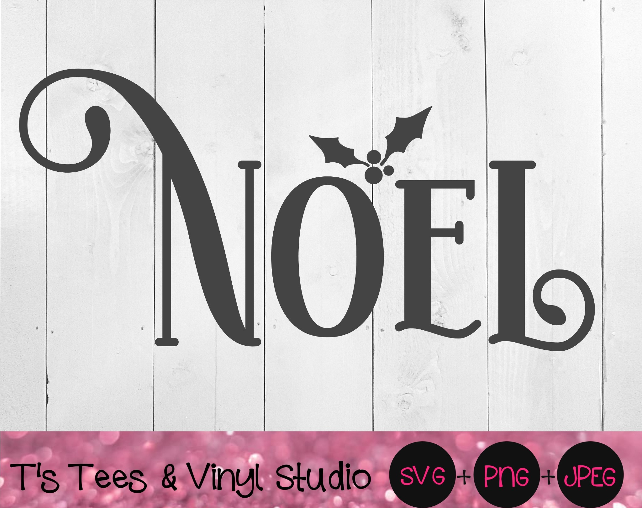 Noel Svg, Christmas Cut File, Merry Christmas, Holiday Cheer, Christmastime, Holly Berry, Digital Do