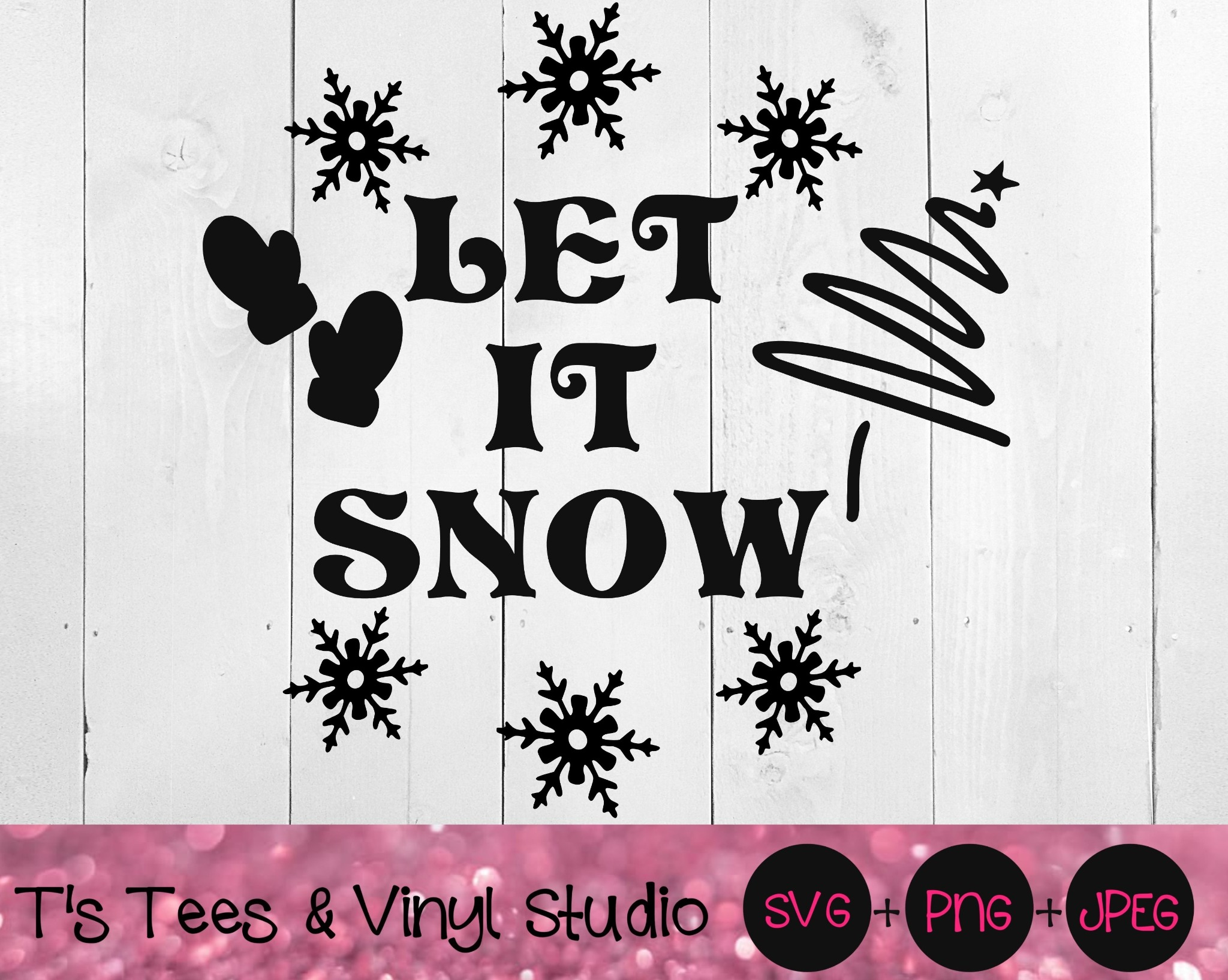 Let It Snow Svg, Christmas Svg, Merry Christmas, Winter, Most Wonderful Time Of The Year, Snowflakes