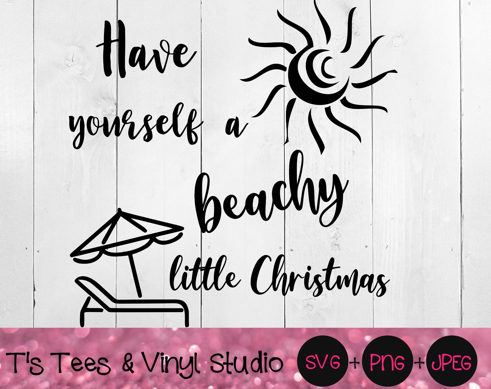 Have Yourself A Beachy Little Christmas Svg, Merry Christmas, Summer Christmas, Warm Weather, Beach,