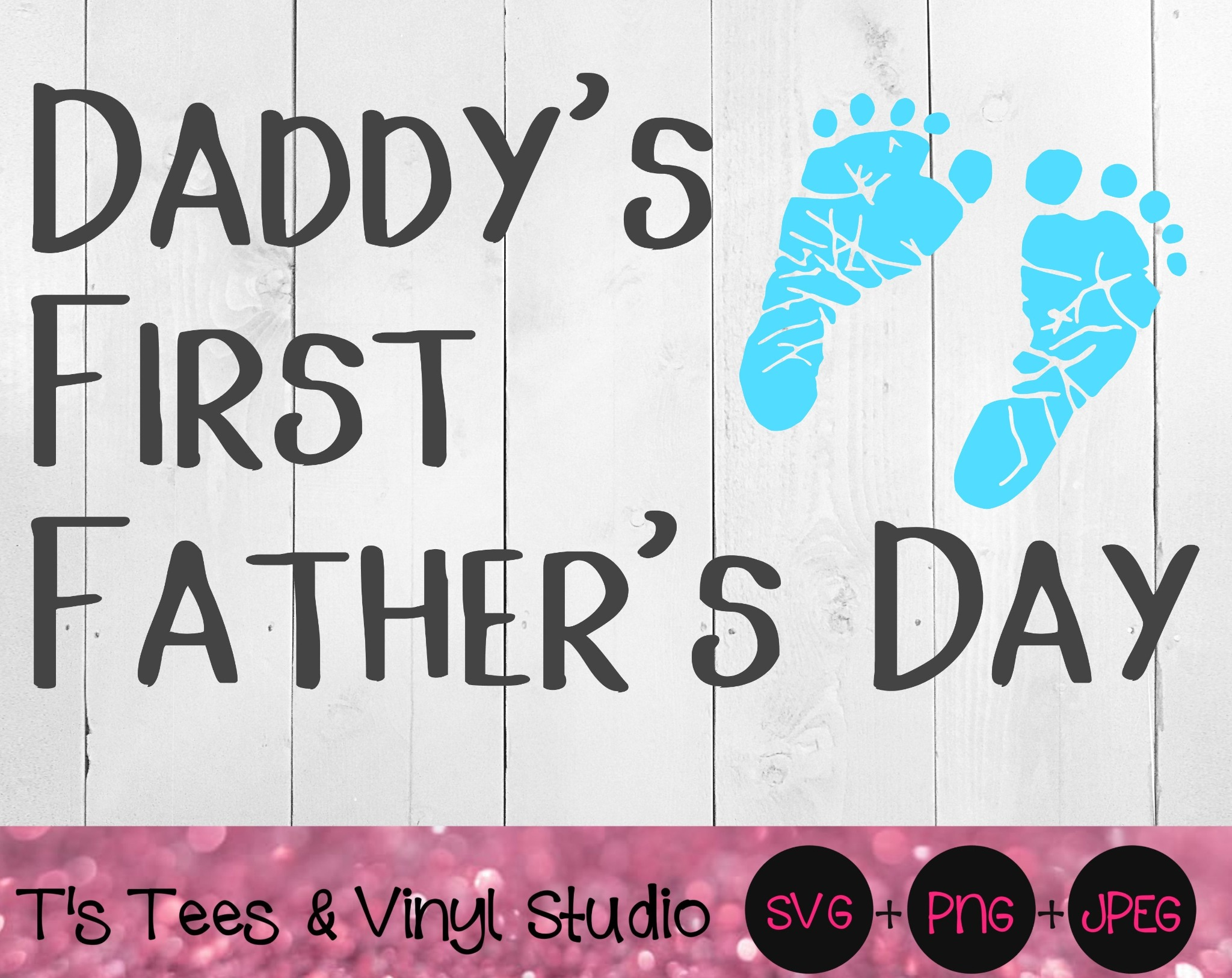Father's Day Svg, First Father's Day Svg, Daddy's First Father's Day Svg, Pregnancy Announcement Svg