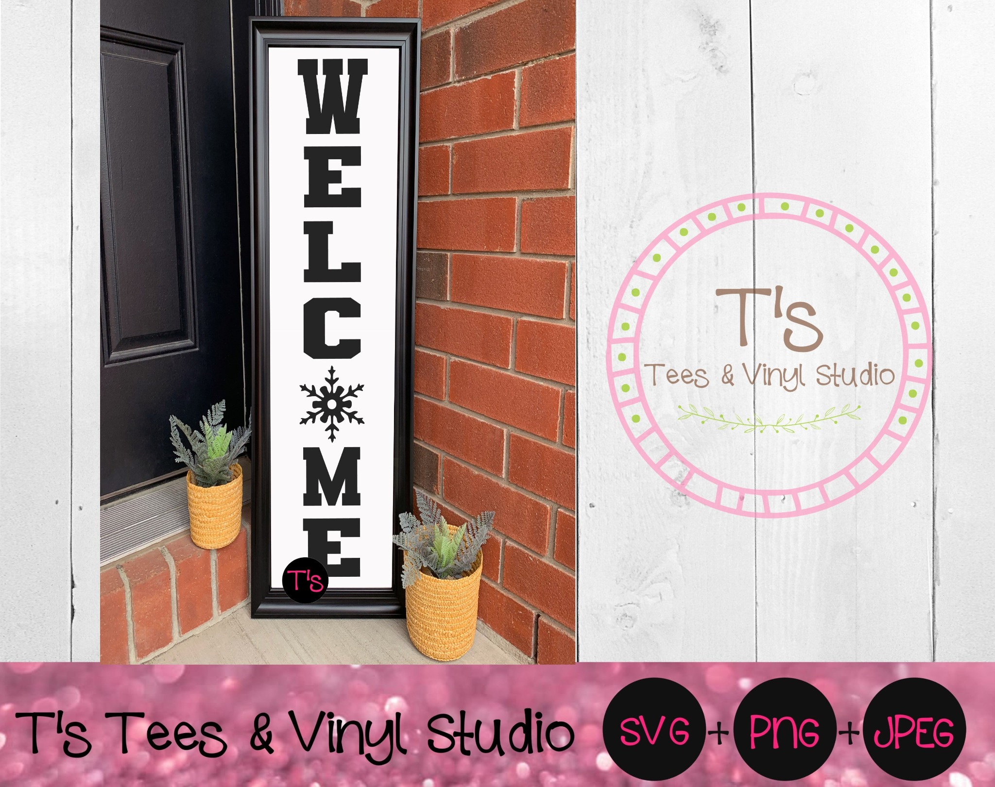 Welcome Svg, Snowflake Svg, Winter Svg, Christmas Svg, Welcome Sign, Porch Sign, Vertical Welcome