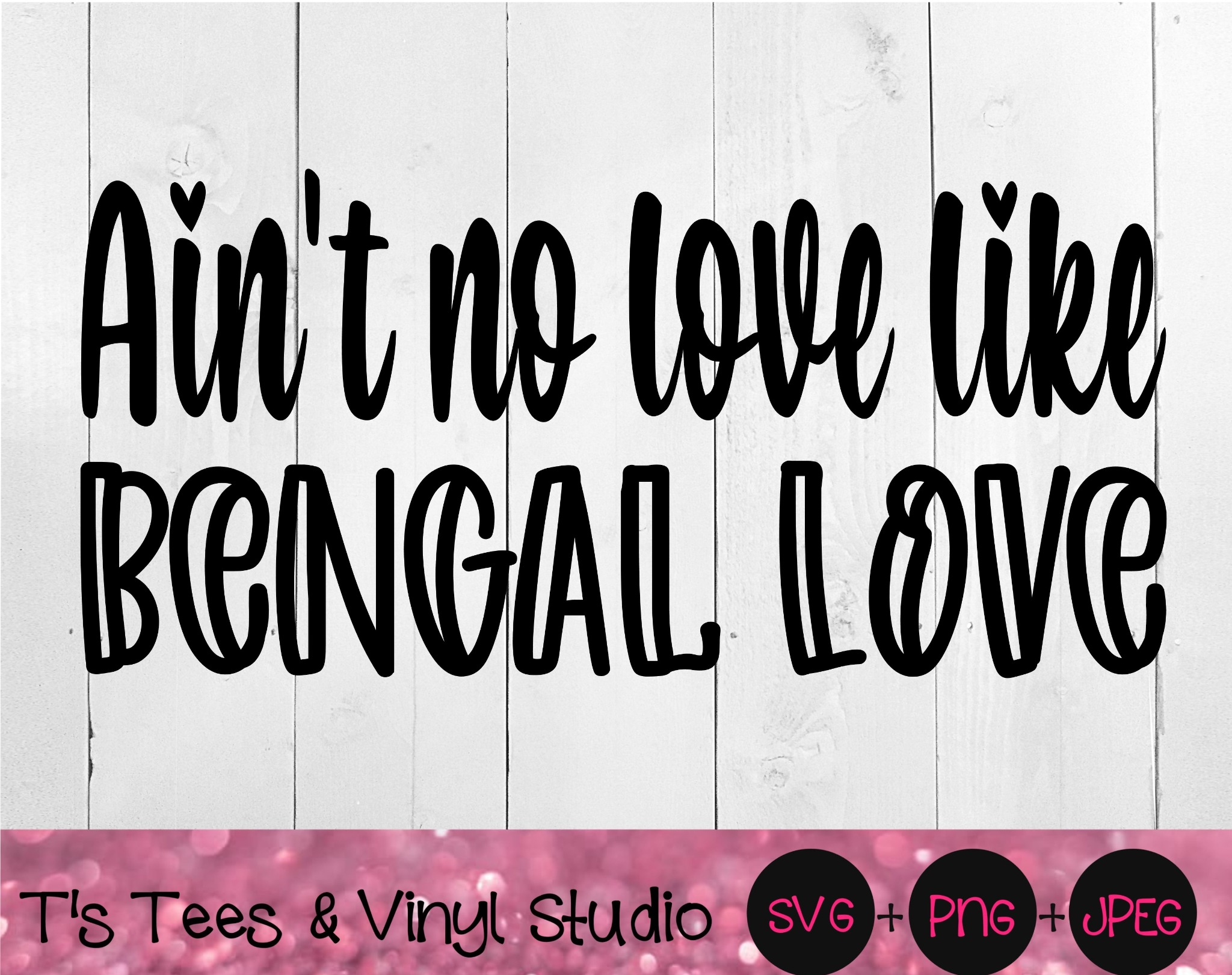 Ain't No Love Like Bengal Love Svg, Bengal Svg, Love Svg, Cat Love Svg, Kitten Png, Love My Cat Svg,