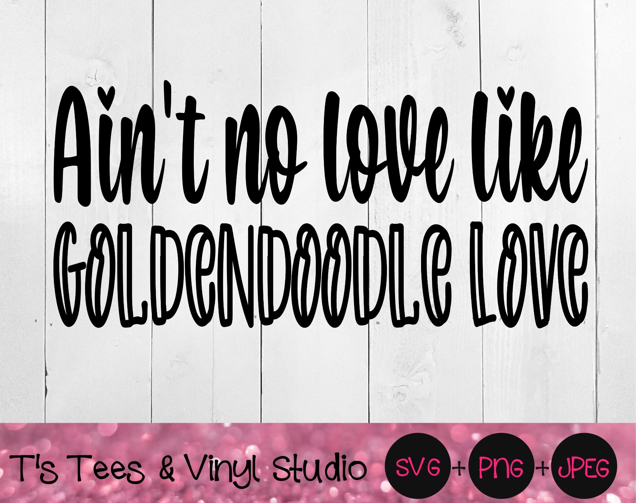 Ain't No Love Like Goldendoodle Love Svg, Poodle Svg, Golden Retriever, Love Svg, Dog Love Svg, Poo