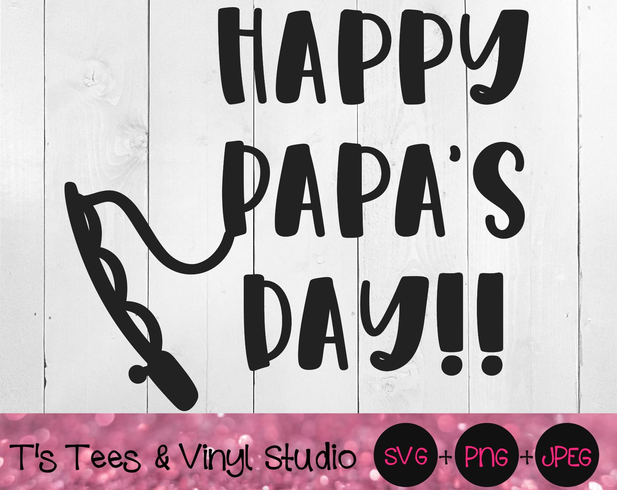 Happy Papa's Day Svg, Happy Father's Day Svg, Papa Svg, Dad Svg, Father Svg, Daddy Svg, Happy Papa's