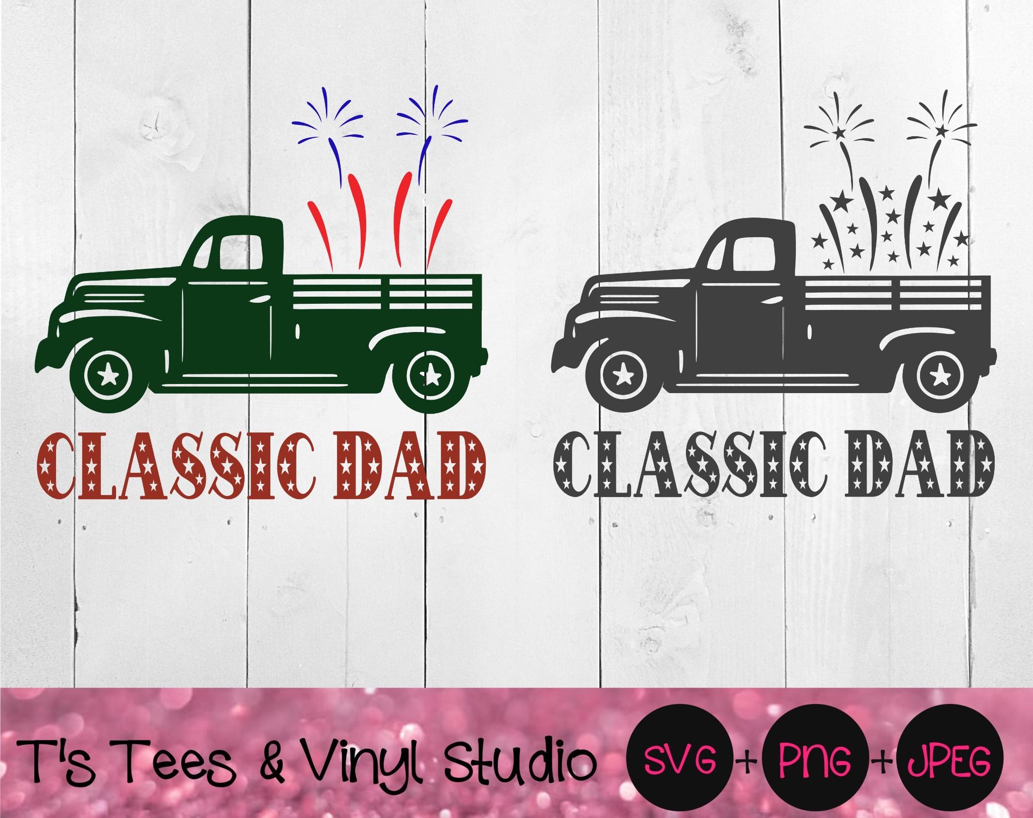 Classic Dad, Vintage Truck, Americana Svg, Father's Day, Dad's Garage, Independence Day, 4th Of July