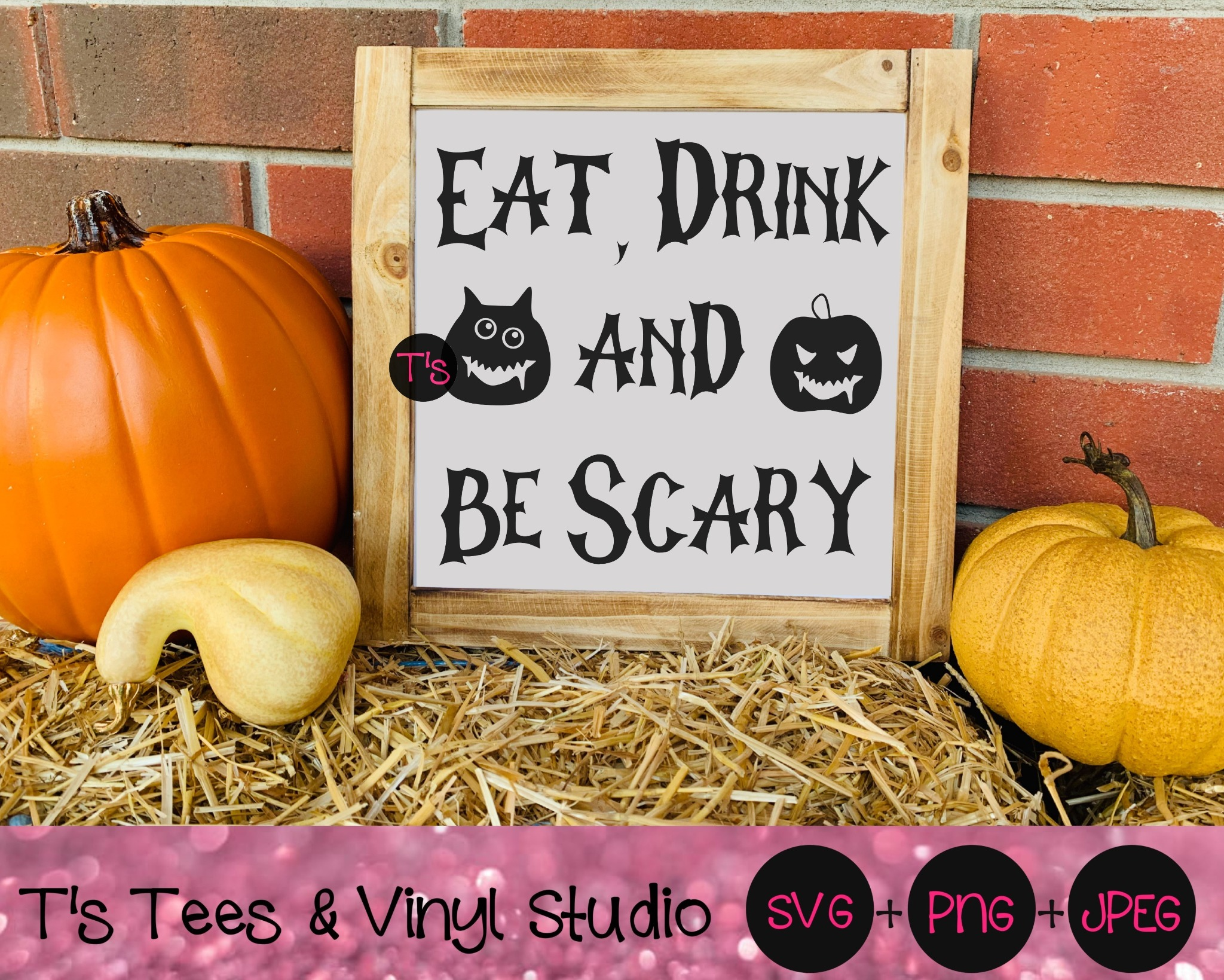 Halloween Svg, Scary Svg, Eat Drink And Be Scary Svg, Eat Svg, Drink Svg, Be Scary Svg, Fall Svg