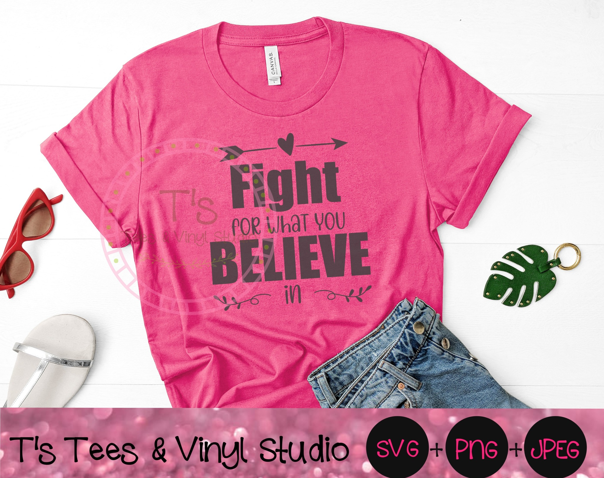 Fight For What You Believe In, Stand Up Svg, Courageous, Inspirational, Inspiring, Beliefs Png, Stan