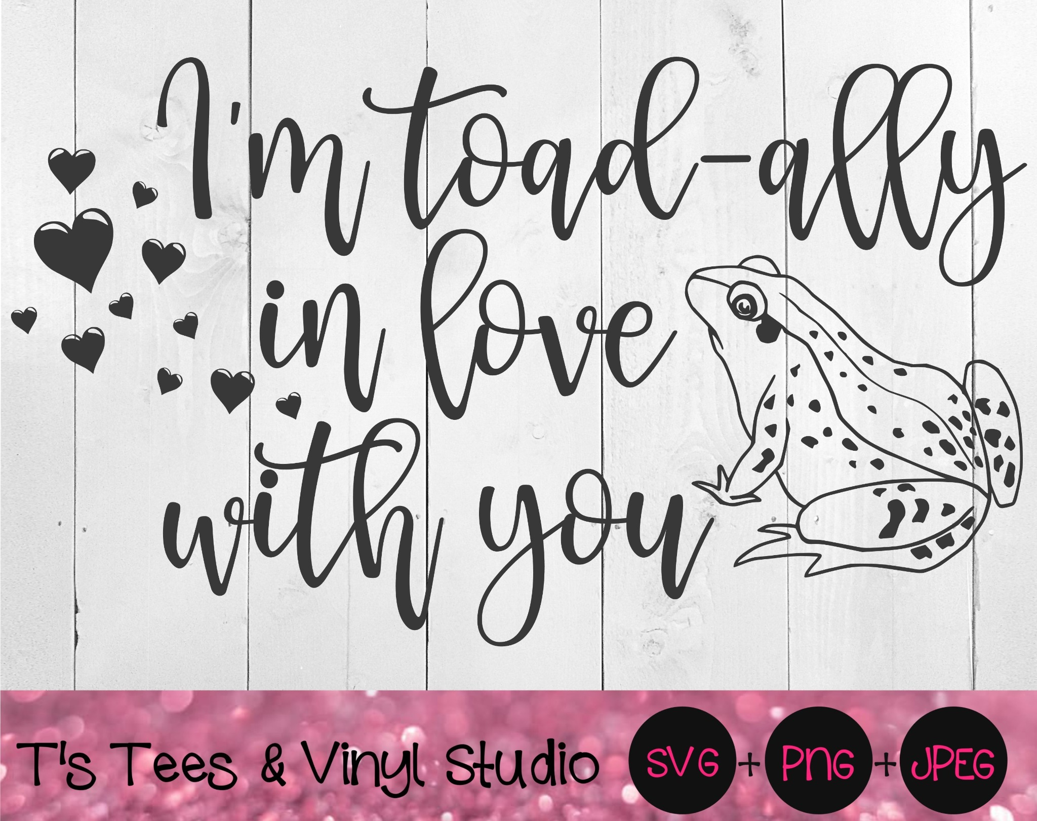 I'm Toadally In Love With You, In Love Svg, Totally In Love, Toad, Frog, Lovers, Couples Png, I Love