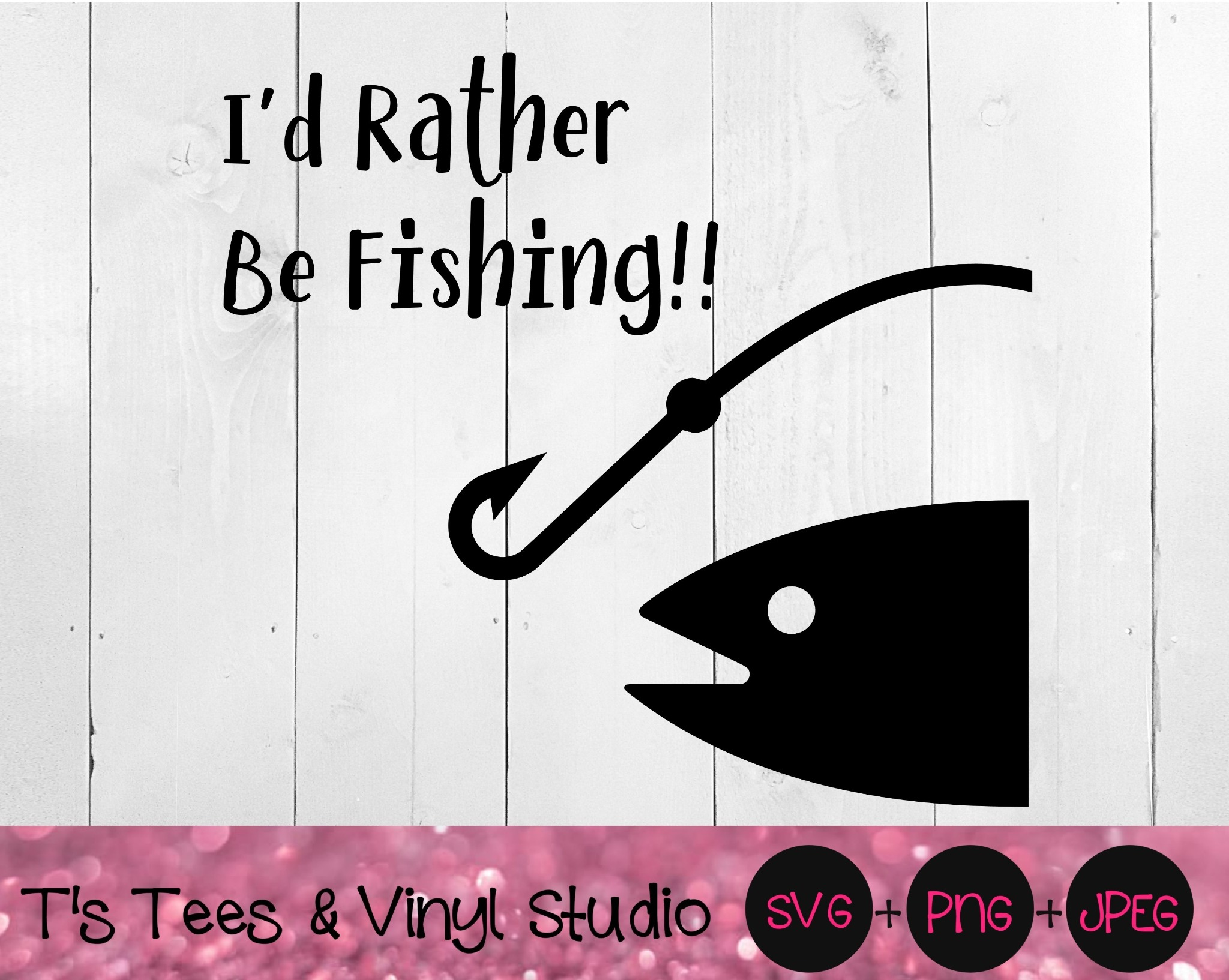 Fishing SVG, Fish PNG, Bait Jpeg, I'd Rather Be Fishing, Love To Fish, Digital Download, Cut File, S