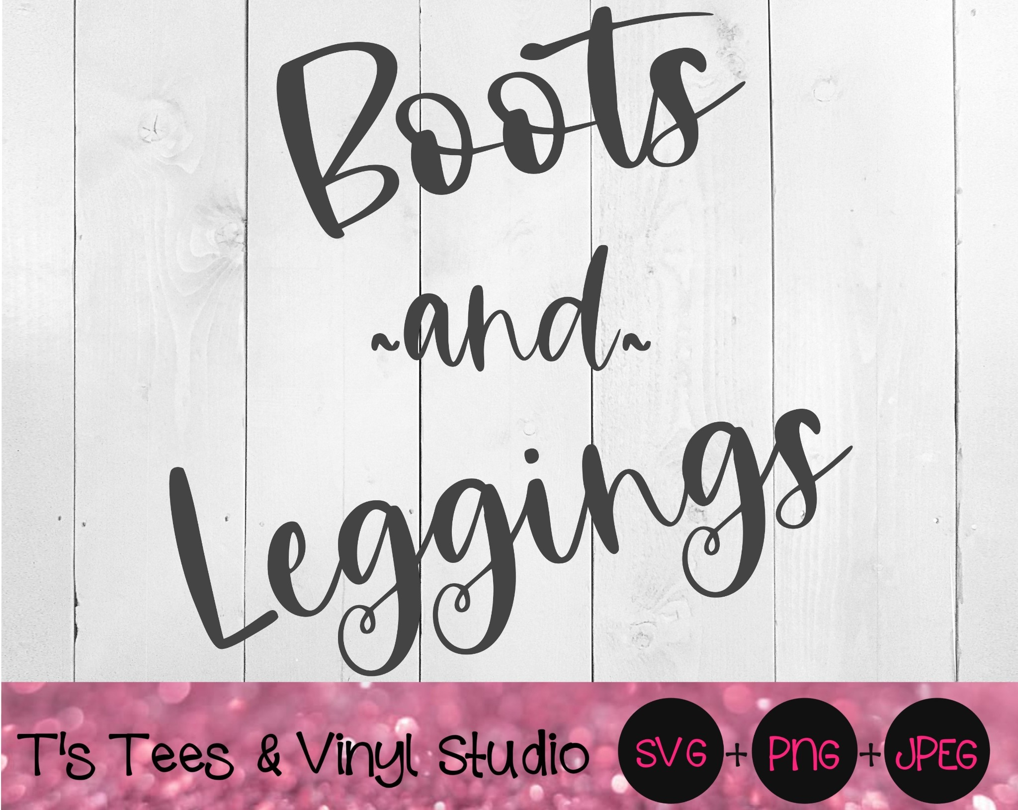 Boots And Leggings Svg, Boots Svg, Leggings Svg, Fall Svg, Autumn Svg, Boots And Leggings Png, Boots