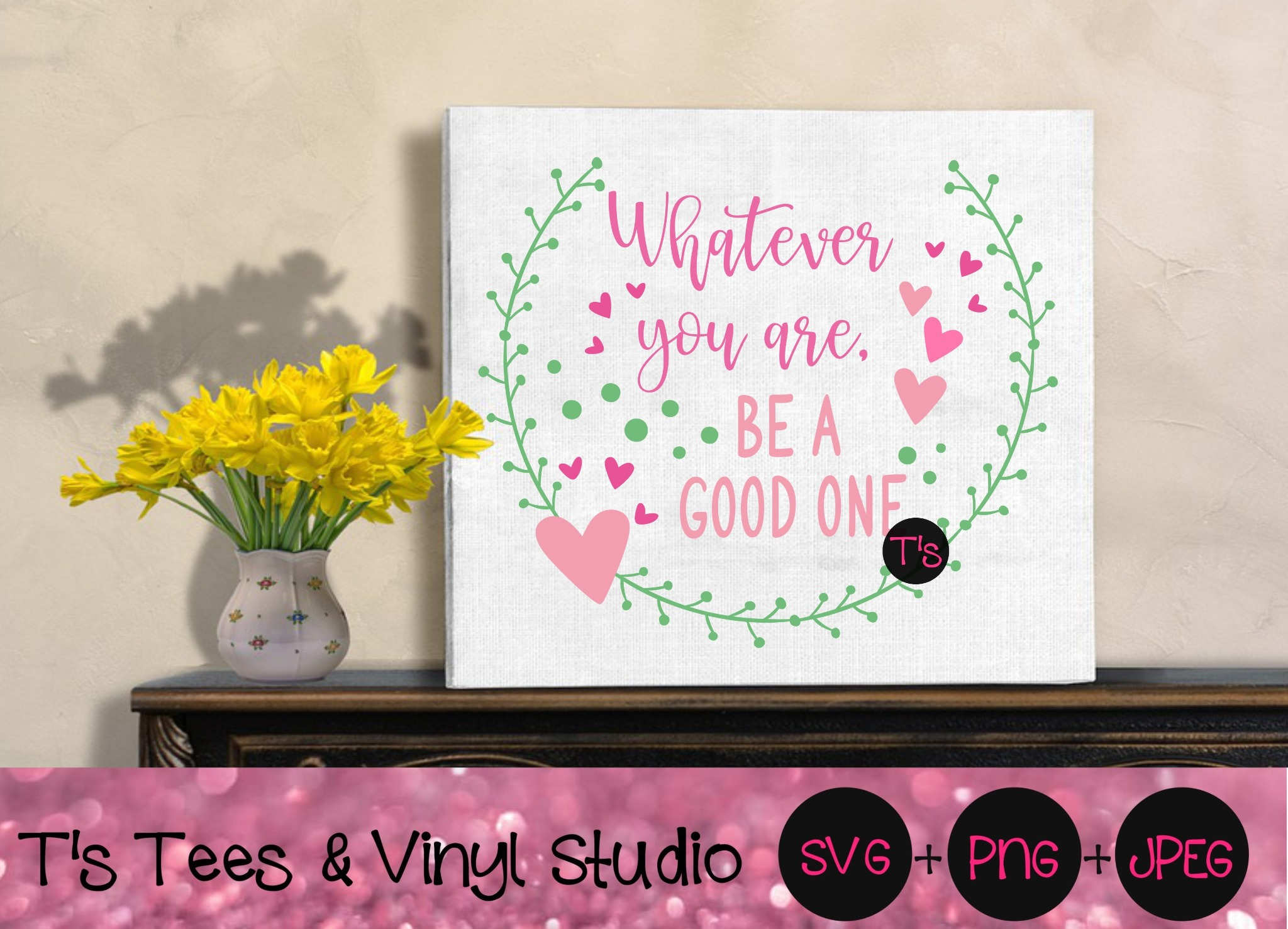 Inspirational Svg, Inspiration, Be Kind, Be Good, Whatever You Are, Be A Good One Png, Be Inspired,