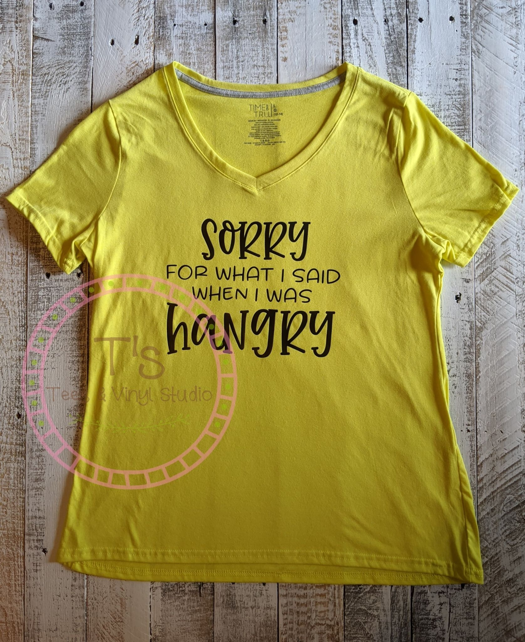 Large Sorry For What I Said When I Was Hangry T-Shirt