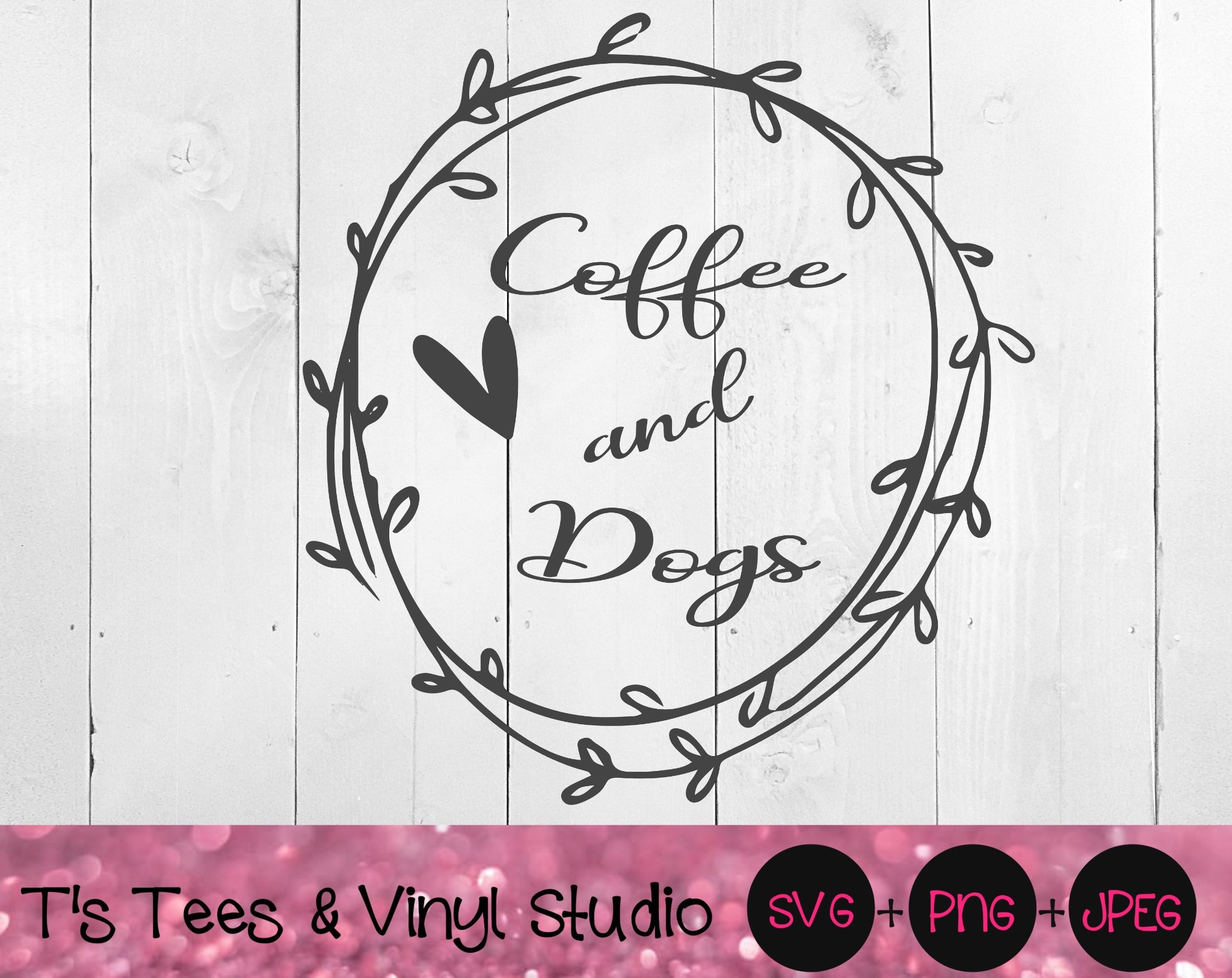 Coffee And Dogs SVG, Love Coffee And Dogs Svg, Coffee Svg, Dogs Svg, Coffee Png, Dogs Png, Coffee an