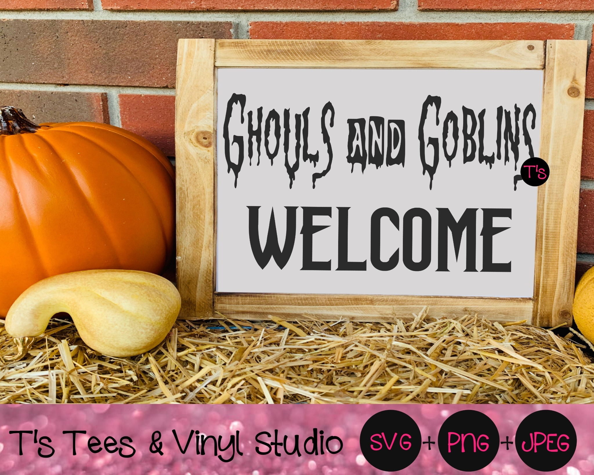 Ghouls And Goblins Welcome Svg, Halloween Svg, Trick Or Treat Svg, Costume Svg, Ghouls Svg, Goblins
