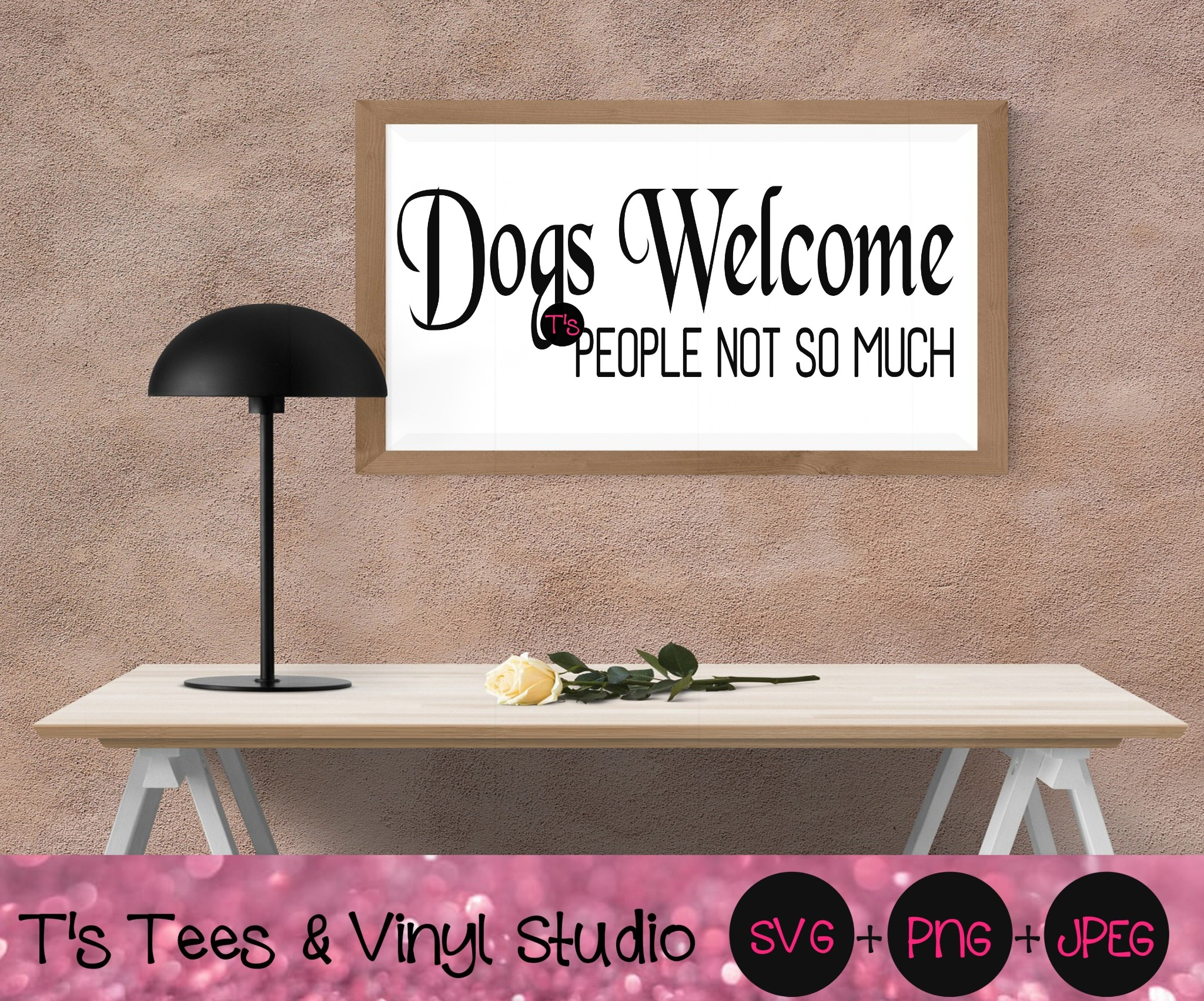 Dogs Svg, Dogs Welcome Svg, Dogs Welcome People Not So Much Svg, Love Dogs Svg, Dogs Allowed Svg