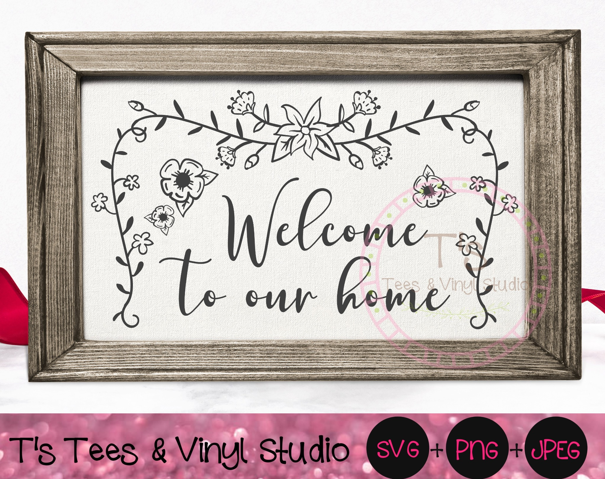 Welcome To Our Home SVG, Welcome Mat, Home Sign, Floral Garland, Country Welcome, Farmhouse Welcome,