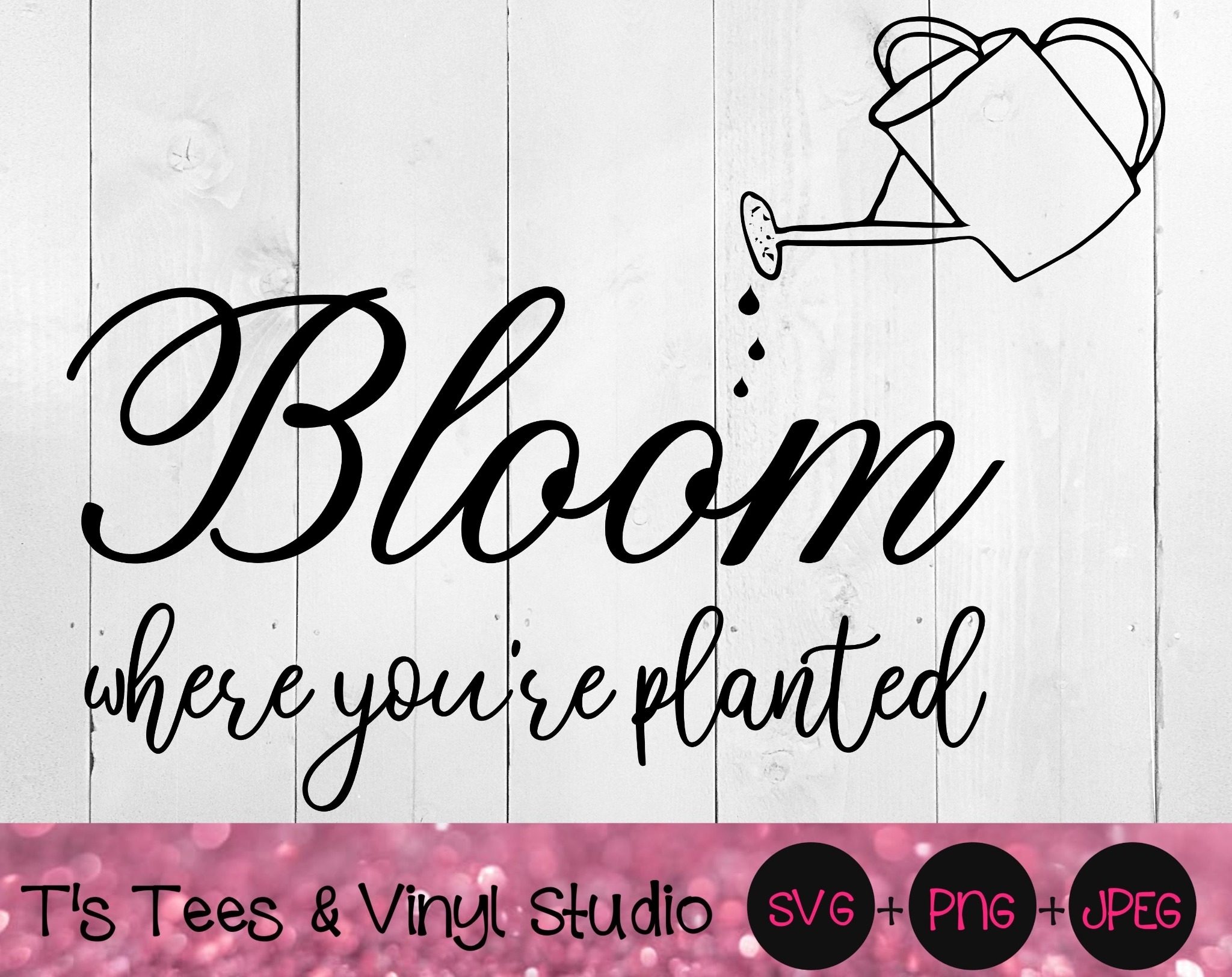 Bloom Svg, Grow Svg, Conquer Svg, Plant Svg, Bloom Where You're Planted Svg, Faith Svg, Thrive Svg