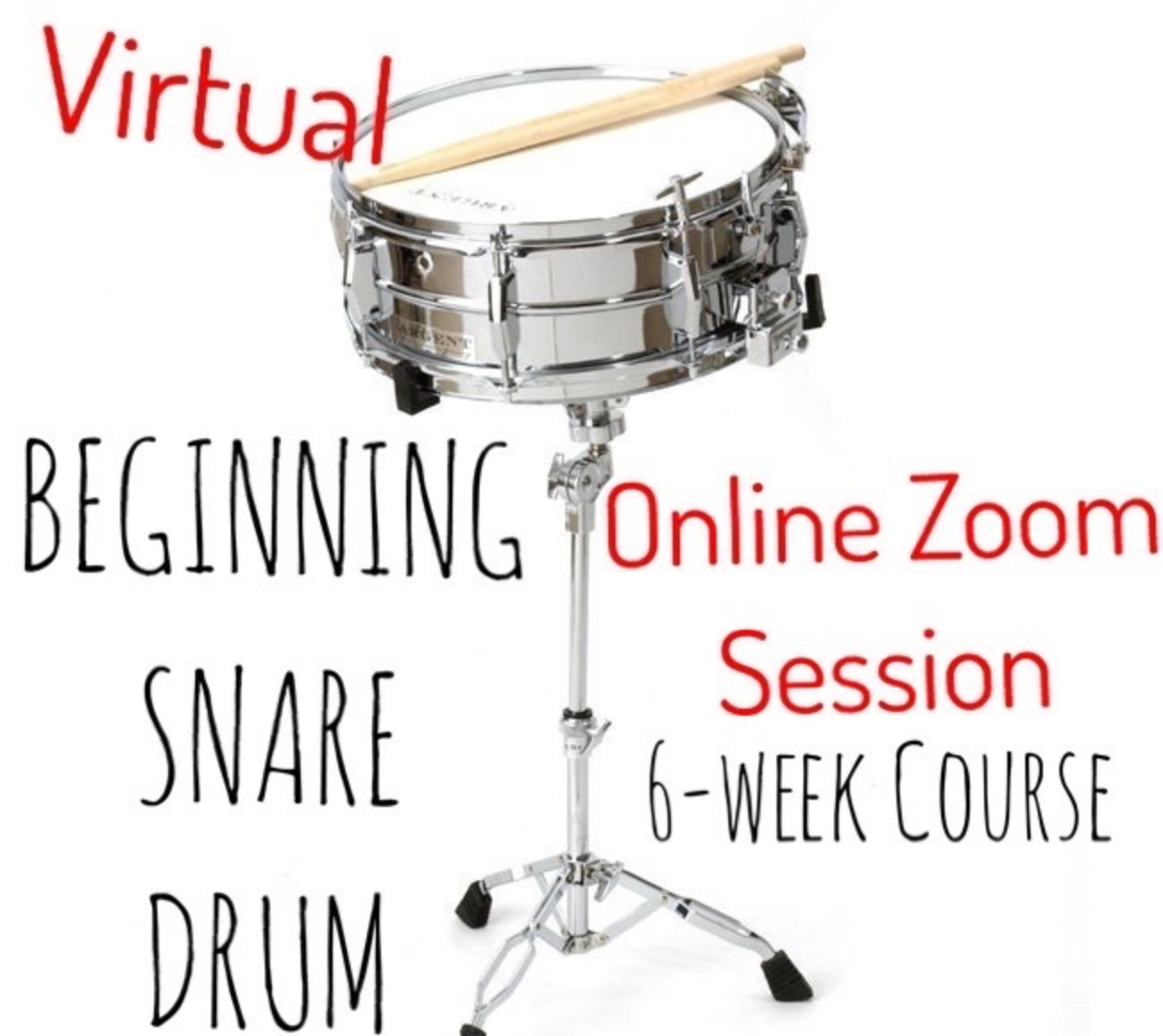 Virtual Beginning Snare Drum 6-Week Zoom Class Oct/Nov 2020