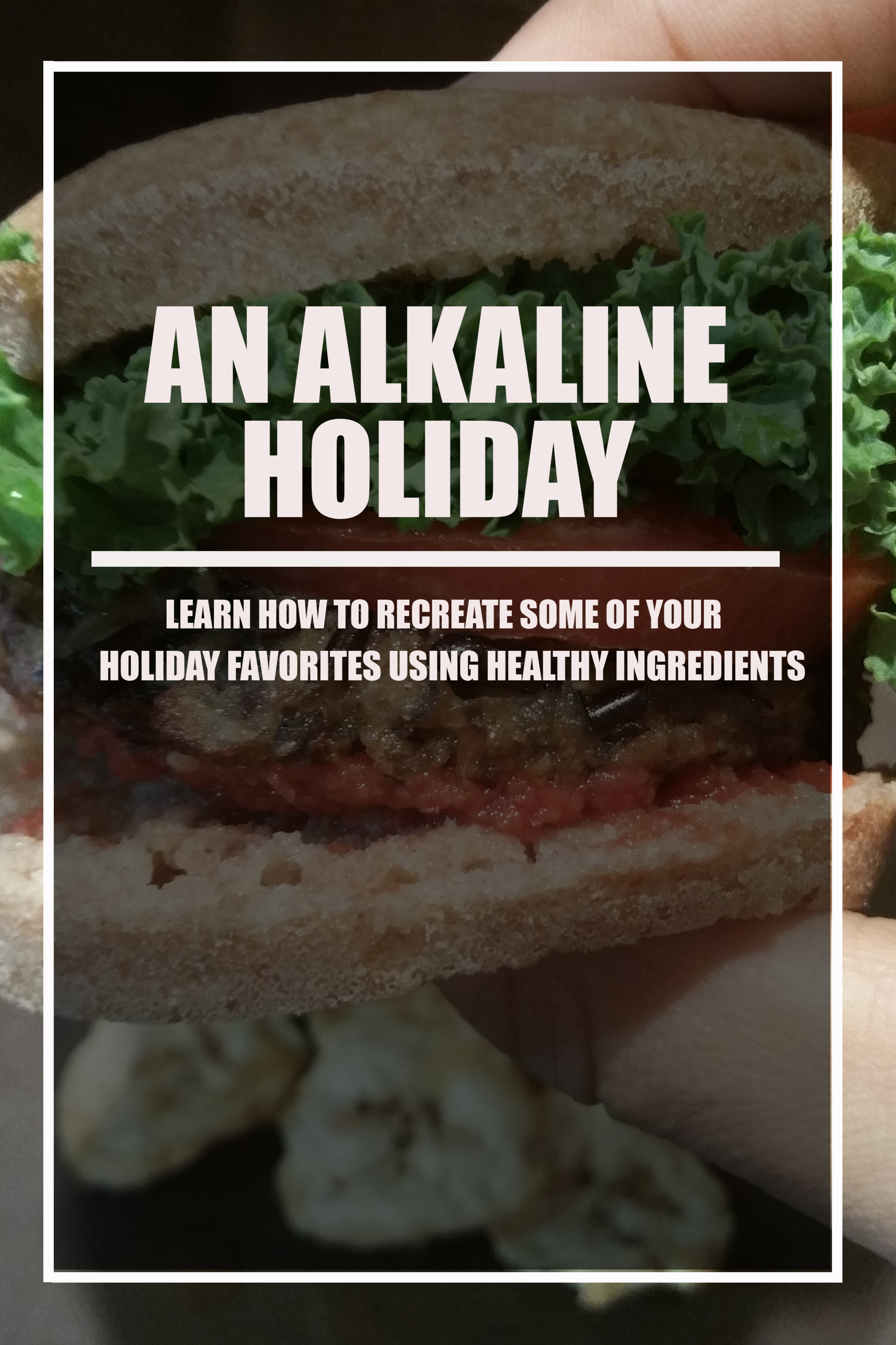 BEYOND VEGAN | AN ALKALINE HOLIDAY EBOOK