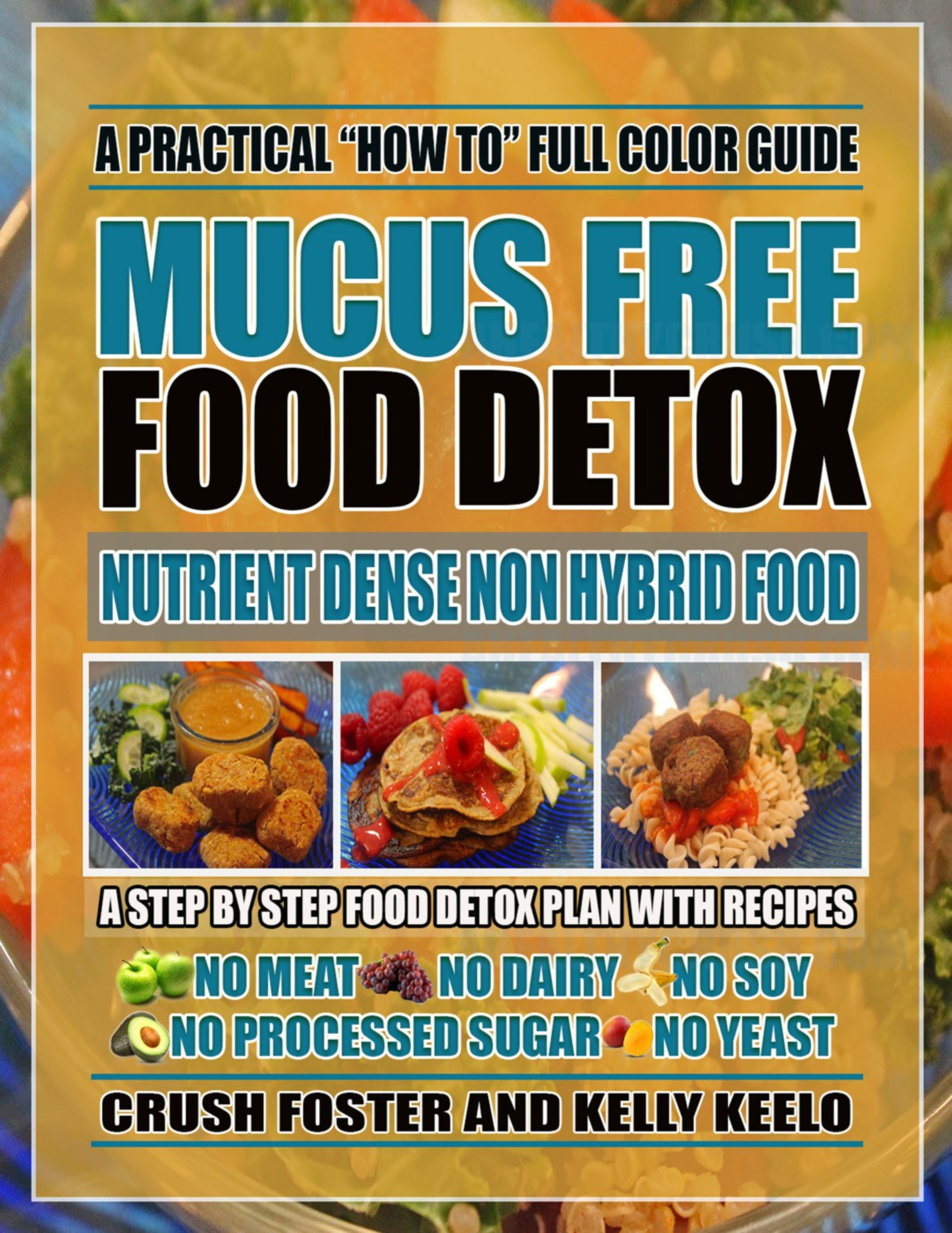 BEYOND VEGAN | MUCUS FREE FOOD DETOX GUIDE PAPERBACK