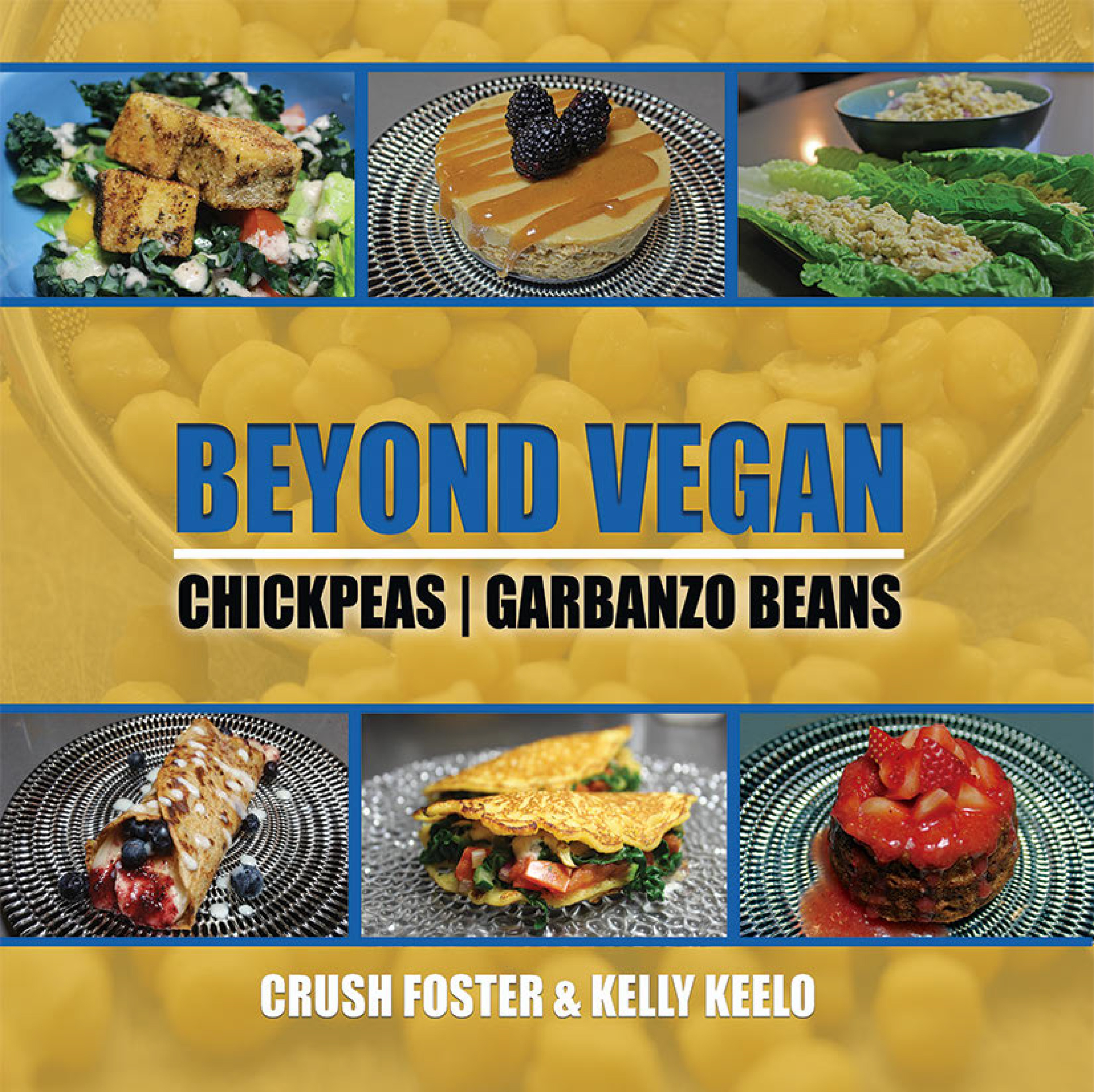 BEYOND VEGAN | CHICKPEAS COOKBOOK PAPERBACK