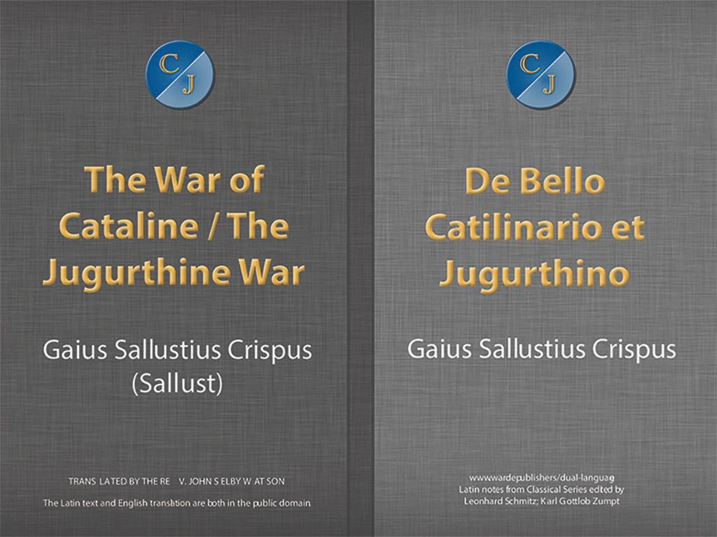 The War of Cataline — The Jurgurthine War  / Dual Language