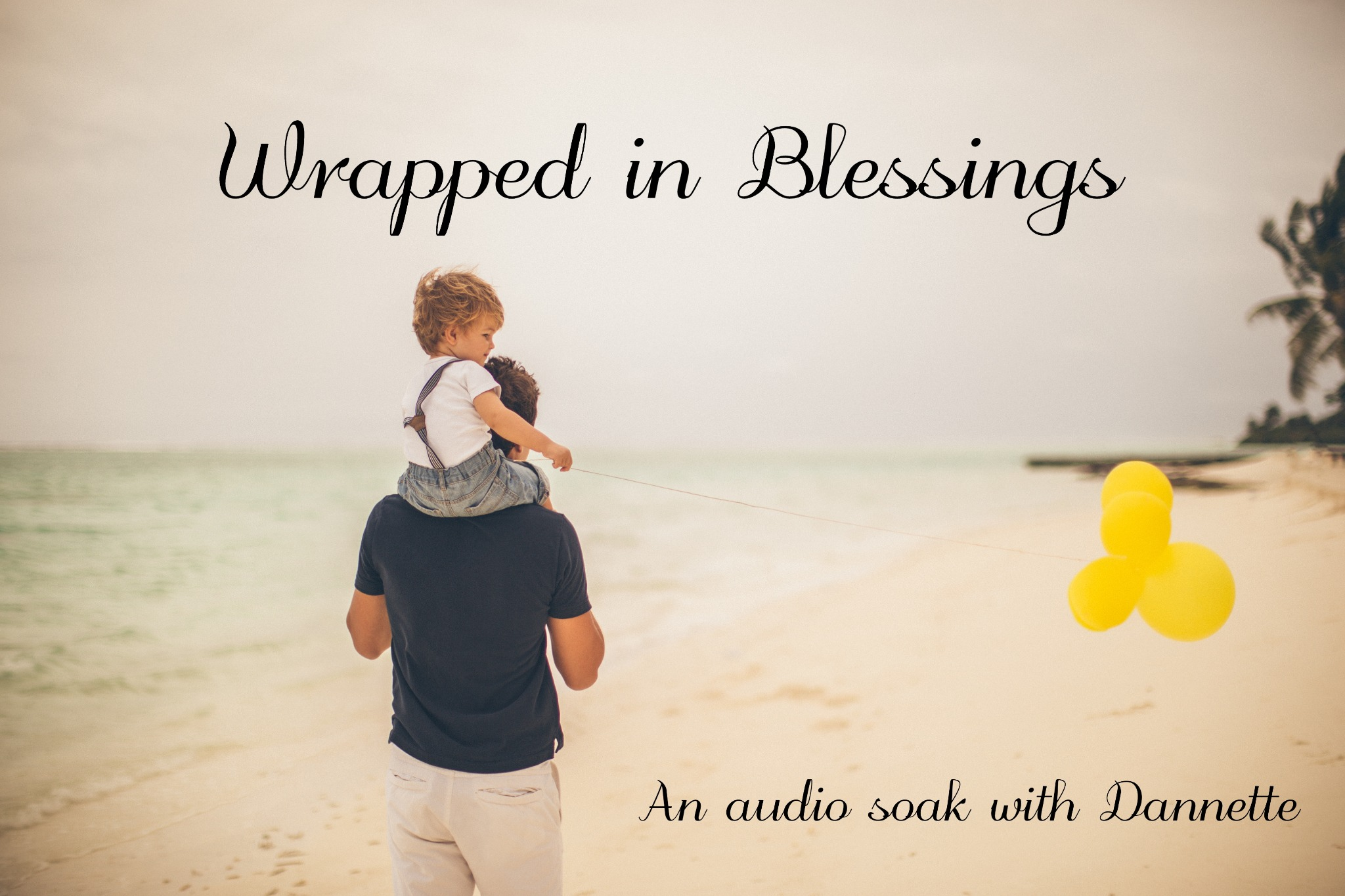 Wrapped in Blessings